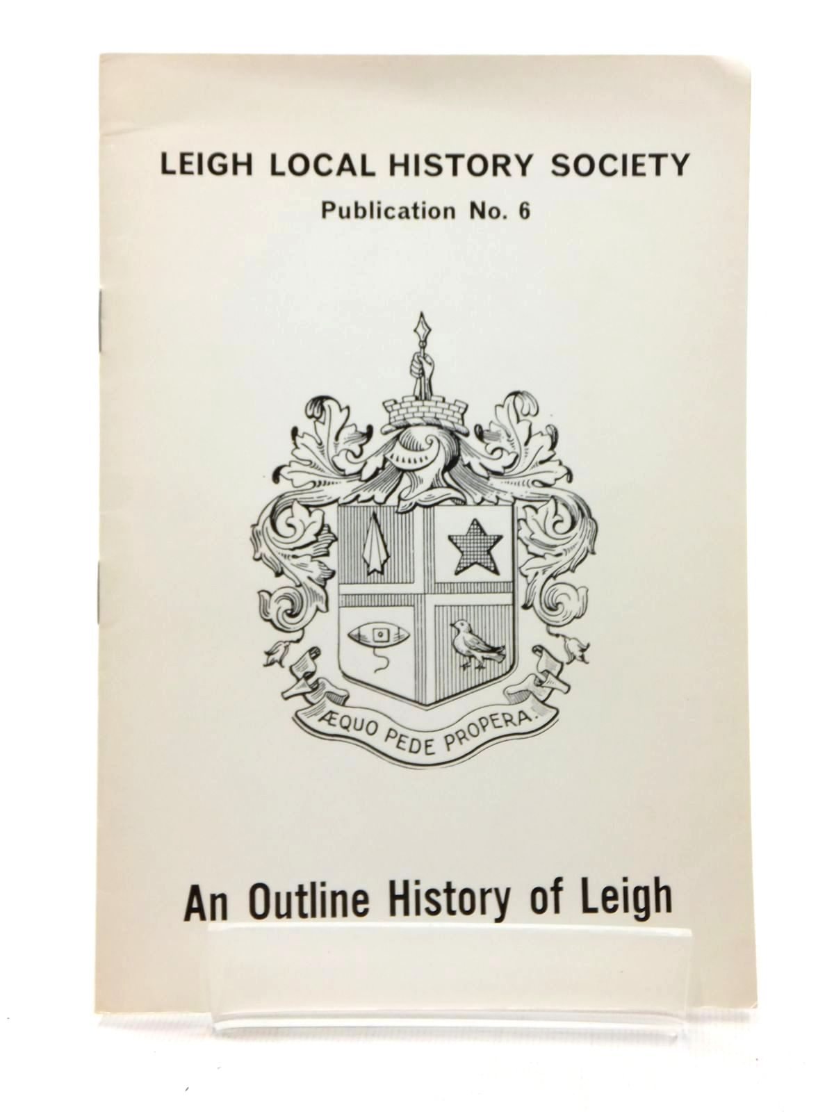 Photo of AN OUTLINE HISTORY OF LEIGH written by Ackers, Norma illustrated by Ackers, Edward (STOCK CODE: 1814828)  for sale by Stella & Rose's Books