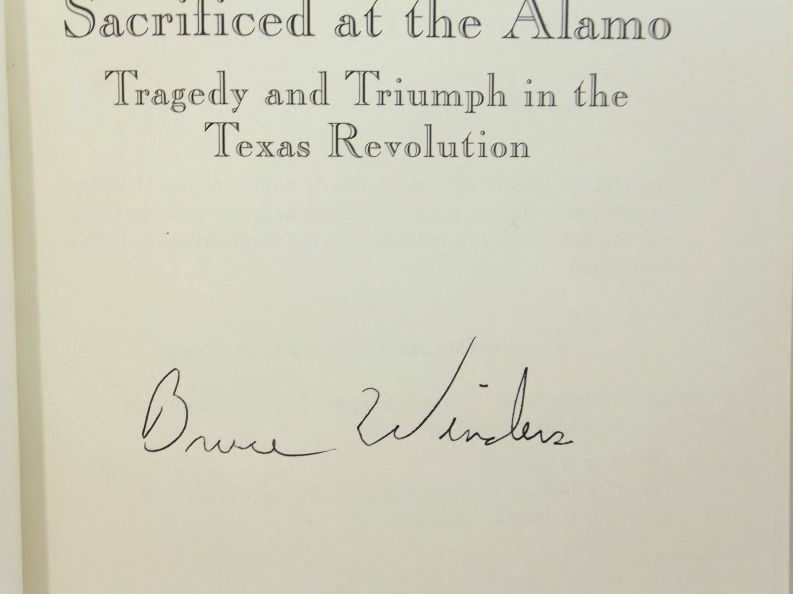 Photo of SACRIFICED AT THE ALAMO: TRAGEDY AND TRIUMPH IN THE TEXAS REVOLUTION written by Winders, Richard Bruce published by State House Press (STOCK CODE: 1814855)  for sale by Stella & Rose's Books