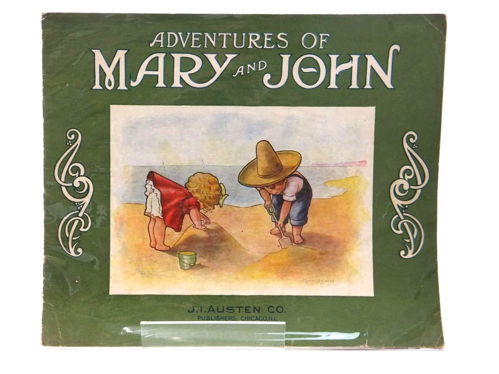 Photo of ADVENTURES OF MARY AND JOHN written by Gunn, George W. illustrated by Longest, Edna published by J. I. Austen Co. (STOCK CODE: 1814884)  for sale by Stella & Rose's Books