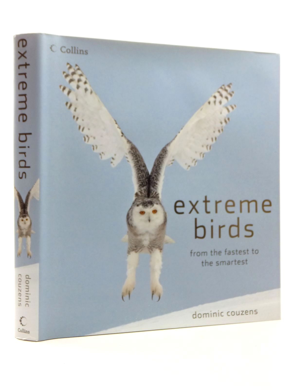 Photo of EXTREME BIRDS written by Couzens, Dominic published by Collins (STOCK CODE: 1814914)  for sale by Stella & Rose's Books