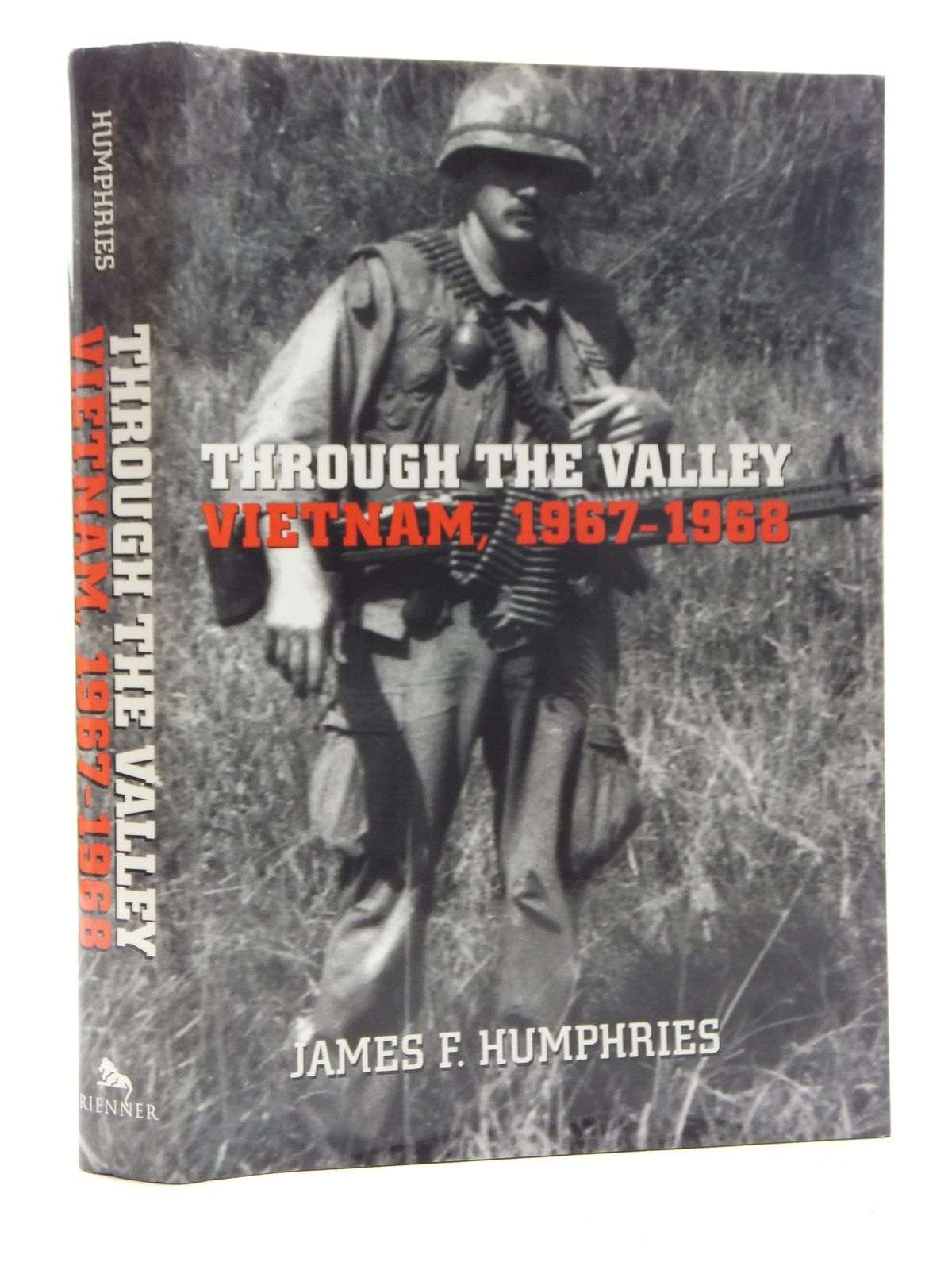 Photo of THROUGH THE VALLEY: VIETNAM, 1967-1968 written by Humphries, James F. published by Lynne Rienner (STOCK CODE: 1814922)  for sale by Stella & Rose's Books