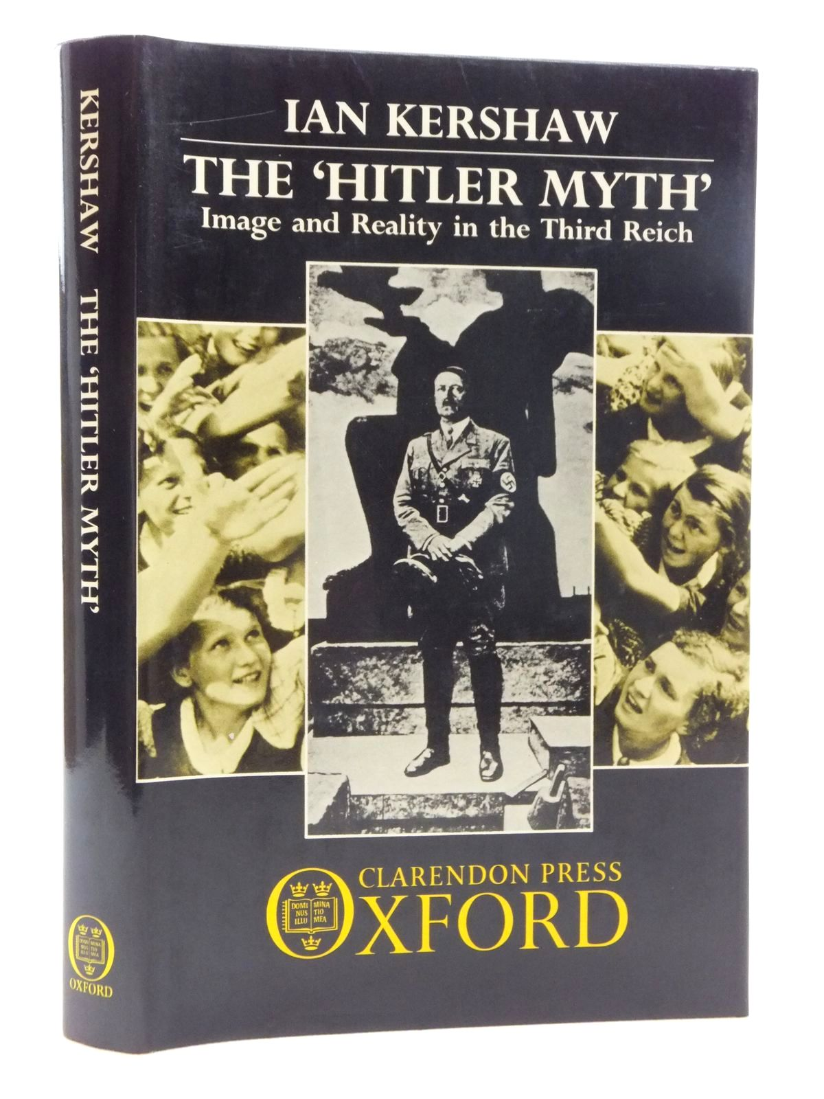 Photo of THE 'HITLER MYTH': IMAGE AND REALITY IN THE THIRD REICH written by Kershaw, Ian published by Clarendon Press (STOCK CODE: 1814961)  for sale by Stella & Rose's Books