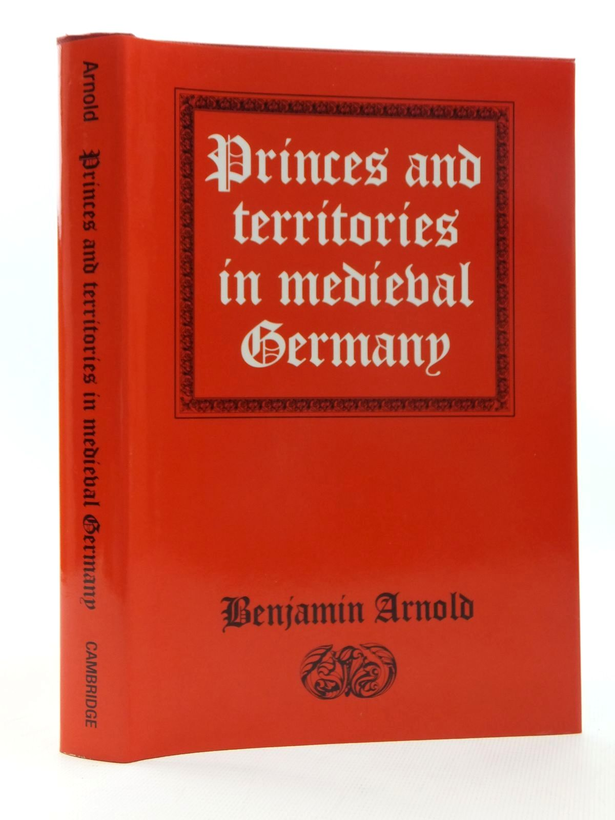 Photo of PRINCES AND TERRITORIES IN MEDIEVAL GERMANY written by Arnold, Benjamin published by Cambridge University Press (STOCK CODE: 1814967)  for sale by Stella & Rose's Books
