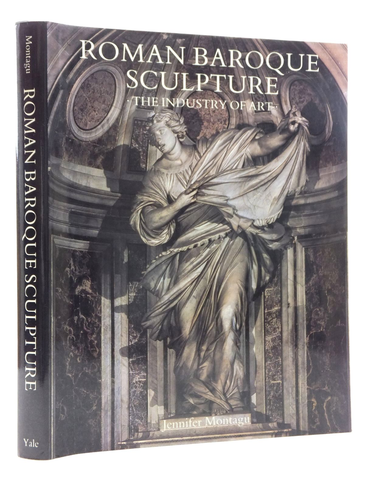 Photo of ROMAN BAROQUE SCULPTURE: THE INDUSTRY OF ART written by Montague, Jennifer published by Yale University Press (STOCK CODE: 1814977)  for sale by Stella & Rose's Books
