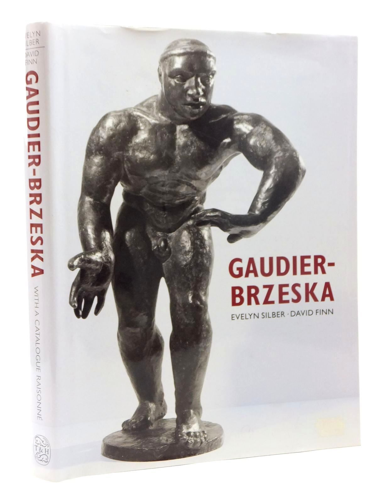 Photo of GAUDIER-BRZESKA LIFE AND ART written by Silber, Evelyn illustrated by Gaudier-Brzeska, Henri published by Thames and Hudson (STOCK CODE: 1814981)  for sale by Stella & Rose's Books
