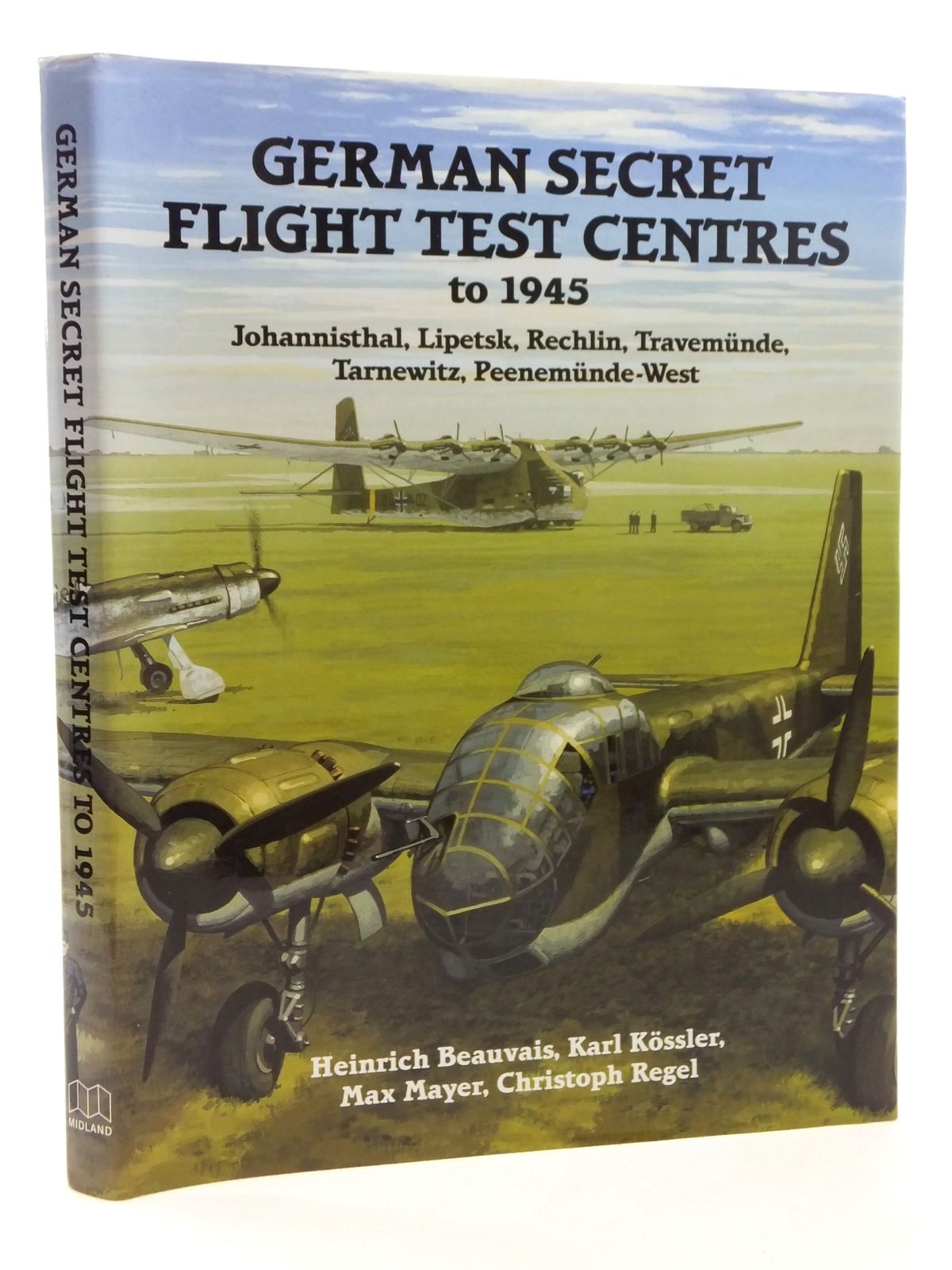 Photo of GERMAN SECRET FLIGHT TEST CENTRES TO 1945 written by Beauvais, Heinrich<br />Kossler, Karl<br />Mayer, Max<br />Regel, Christoph published by Midland Publishing (STOCK CODE: 1814992)  for sale by Stella & Rose's Books
