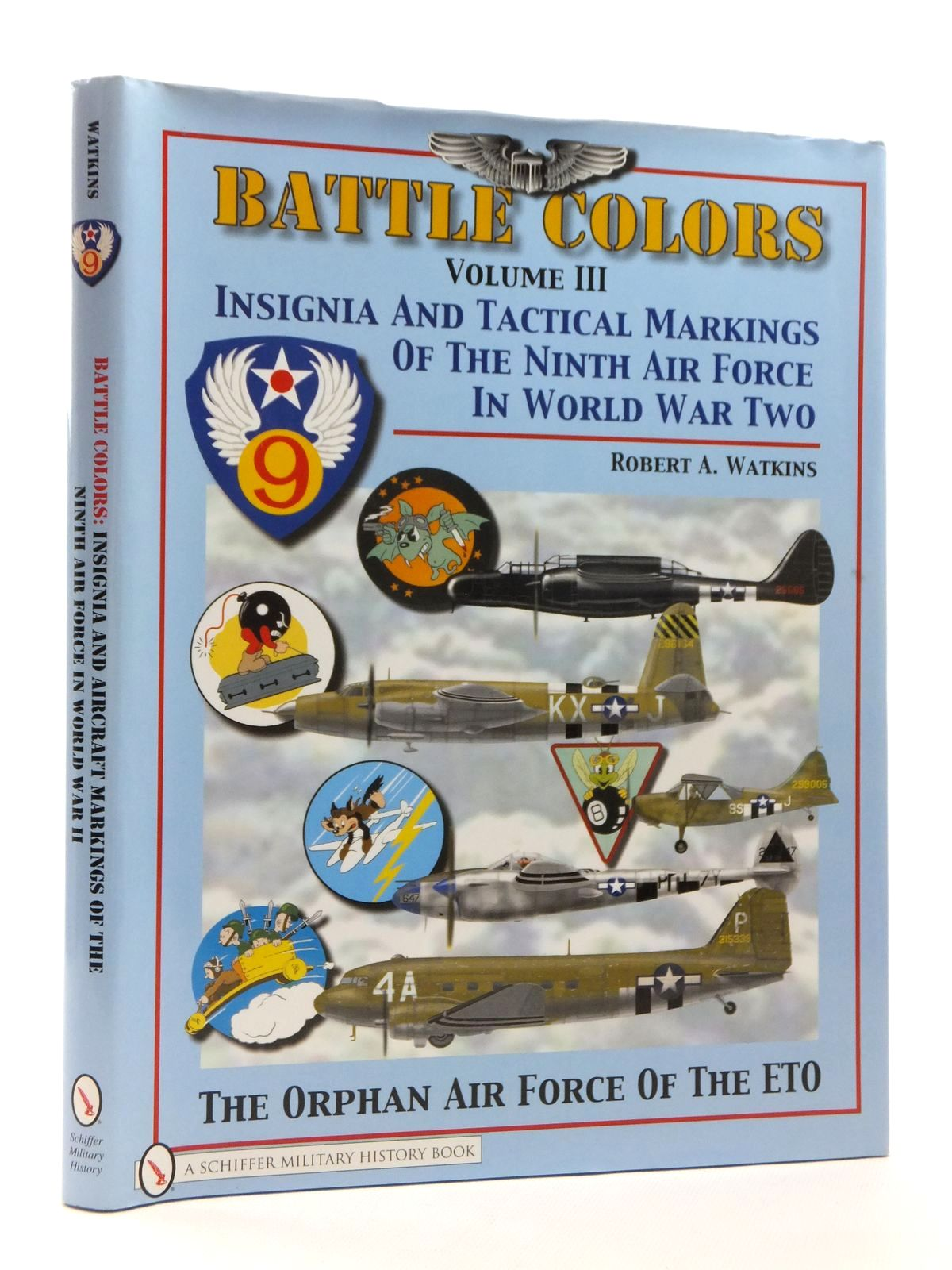 Photo of BATTLE COLORS VOLUME III written by Watkins, Robert A. published by Schiffer Military History (STOCK CODE: 1814998)  for sale by Stella & Rose's Books