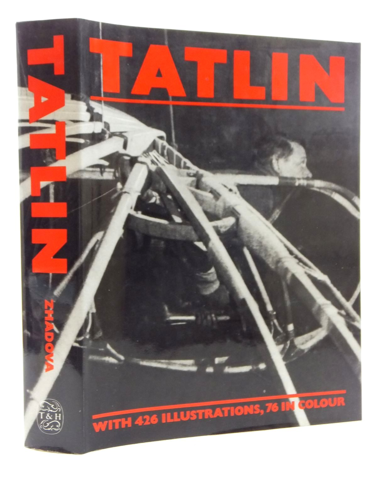 Photo of TATLIN written by Zhadova, Larissa Alekseevna illustrated by Tatlin, Vladimir published by Thames and Hudson (STOCK CODE: 1815019)  for sale by Stella & Rose's Books