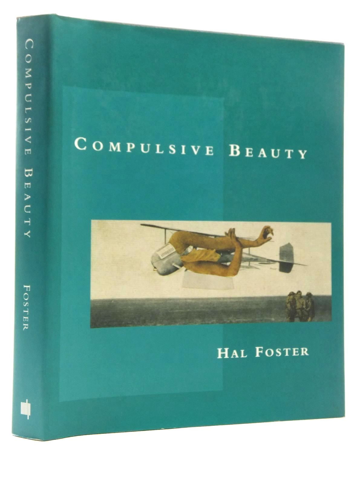 Photo of COMPULSIVE BEAUTY written by Foster, Hal published by The MIT Press (STOCK CODE: 1815042)  for sale by Stella & Rose's Books