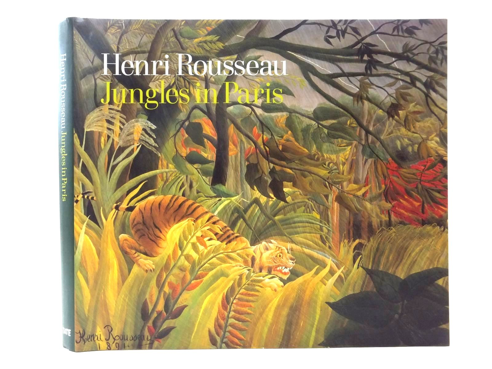 Photo of HENRI ROUSSEAU: JUNGLES IN PARIS written by Morris, Frances<br />Green, Christopher illustrated by Rousseau, Henri published by Tate Publishing (STOCK CODE: 1815058)  for sale by Stella & Rose's Books
