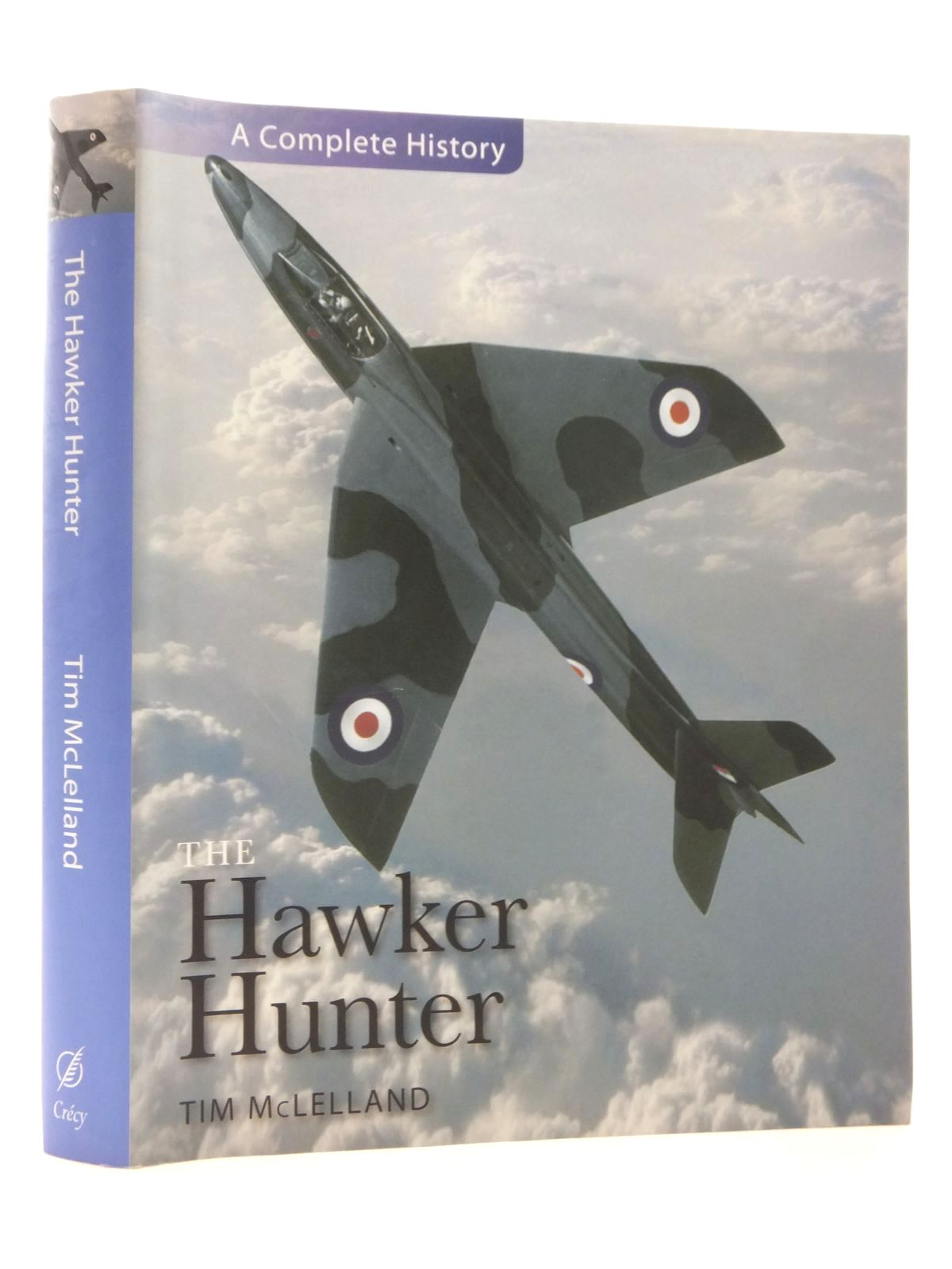 Photo of THE HAWKER HUNTER written by McLelland, Tim published by Crecy Publishing Limited (STOCK CODE: 1815066)  for sale by Stella & Rose's Books