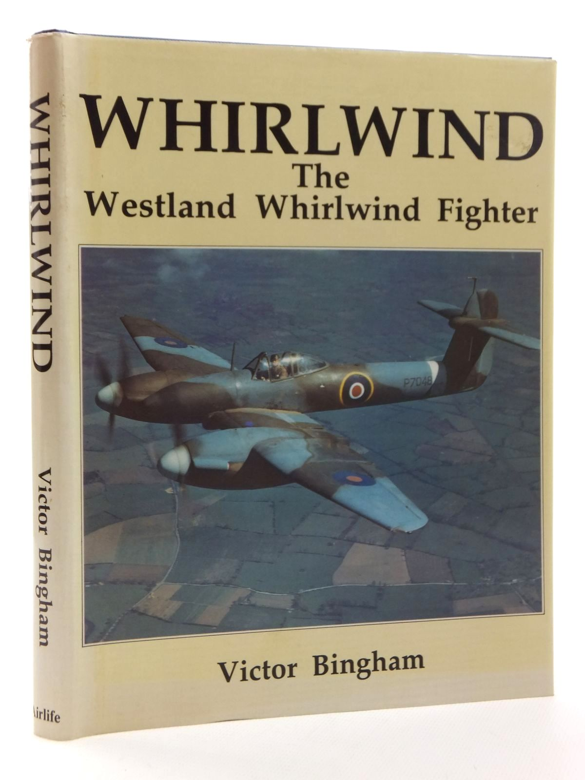 Photo of WHIRLWIND THE WESTLAND WHIRLWIND FIGHTER written by Binham, Victor F. published by Airlife (STOCK CODE: 1815067)  for sale by Stella & Rose's Books