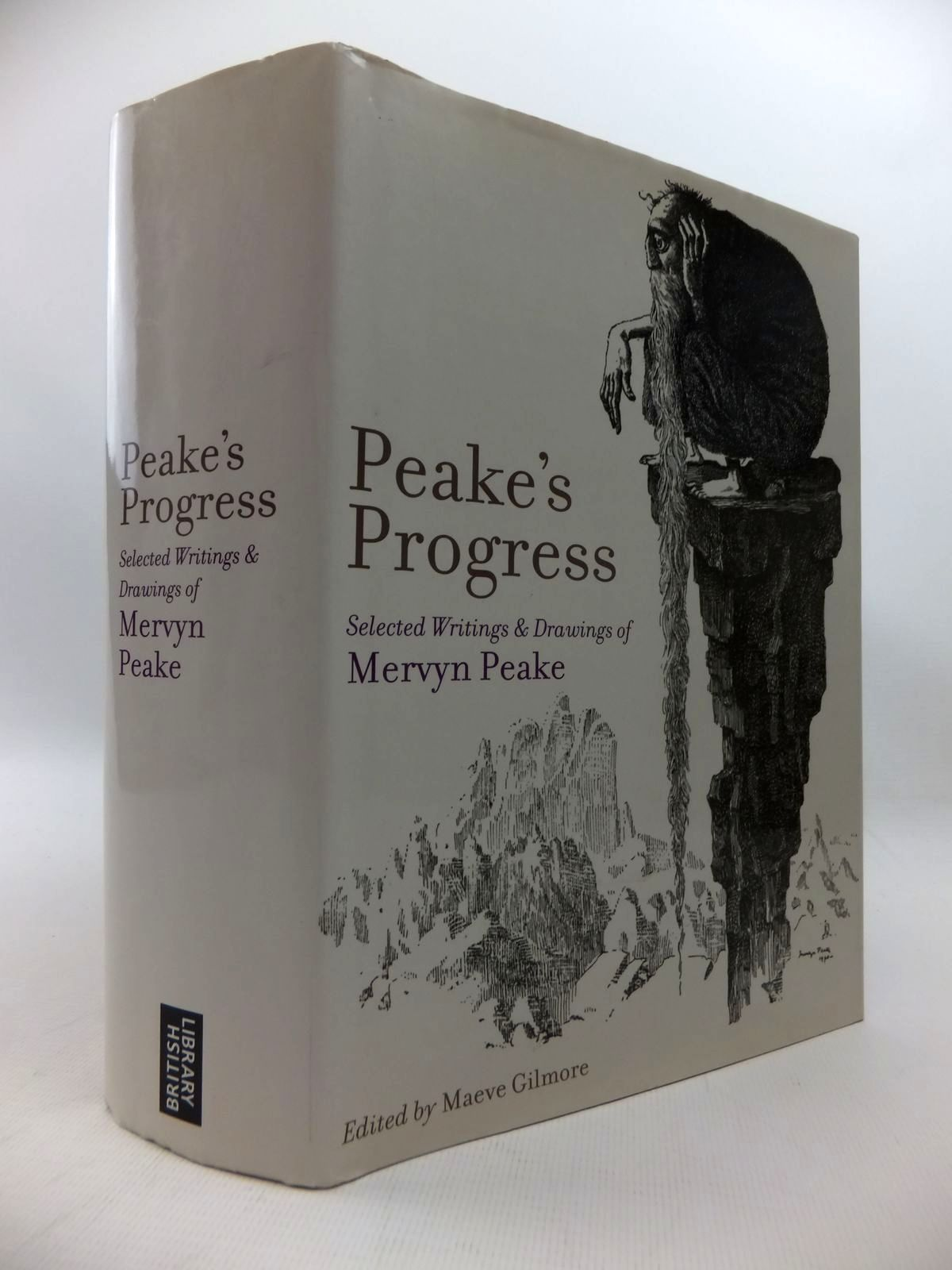Photo of PEAKE'S PROGRESS: SELECTED WRITINGS AND DRAWINGS written by Peake, Mervyn<br />Gilmore, Maeve illustrated by Peake, Mervyn published by The British Library (STOCK CODE: 1815087)  for sale by Stella & Rose's Books