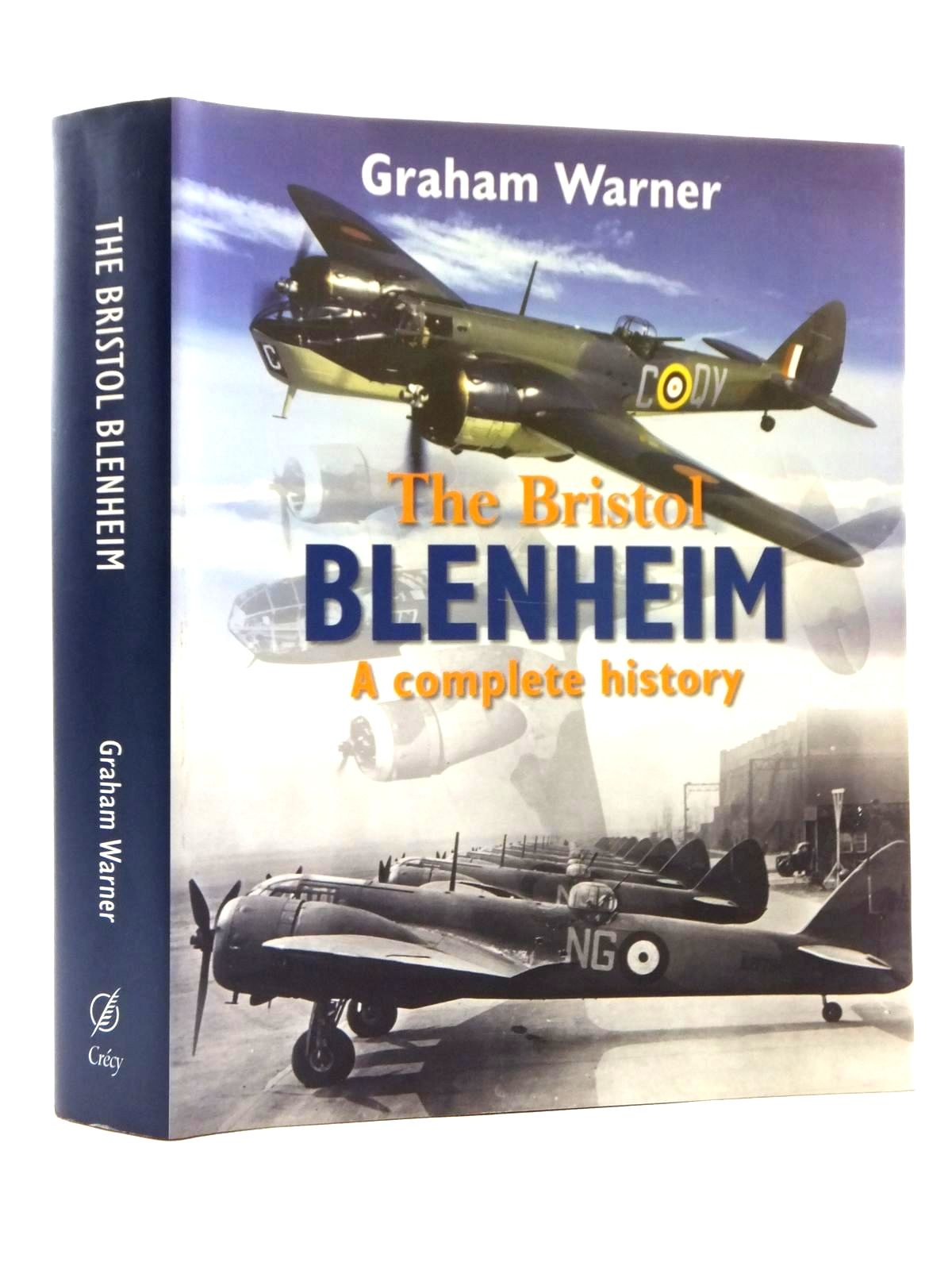 Photo of THE BRISTOL BLENHEIM A COMPLETE HISTORY written by Warner, Graham published by Crecy (STOCK CODE: 1815104)  for sale by Stella & Rose's Books
