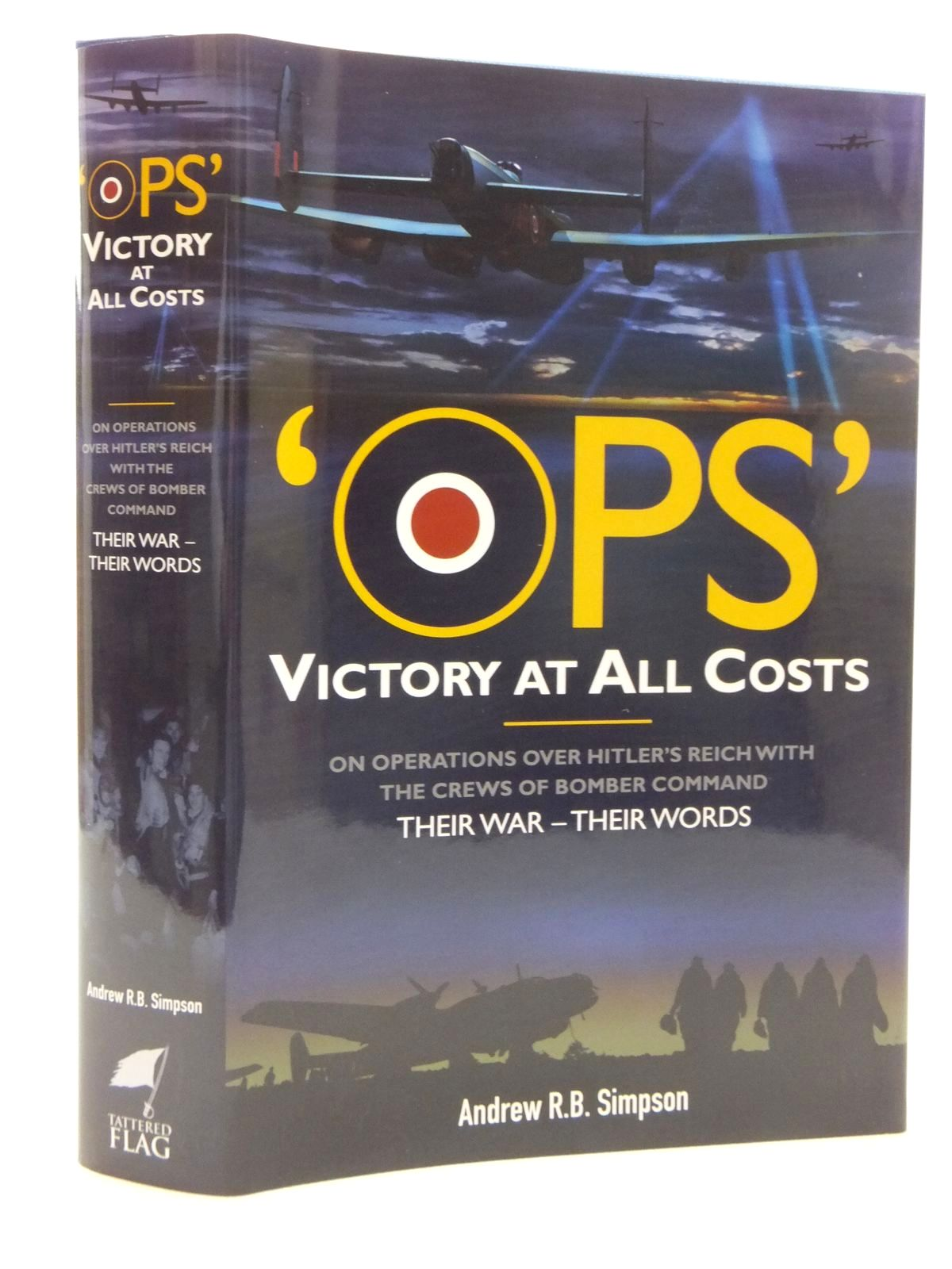 Photo of 'OPS' VICTORY AT ALL COSTS written by Simpson, Andrew R.B. published by Tattered Flag Press (STOCK CODE: 1815155)  for sale by Stella & Rose's Books