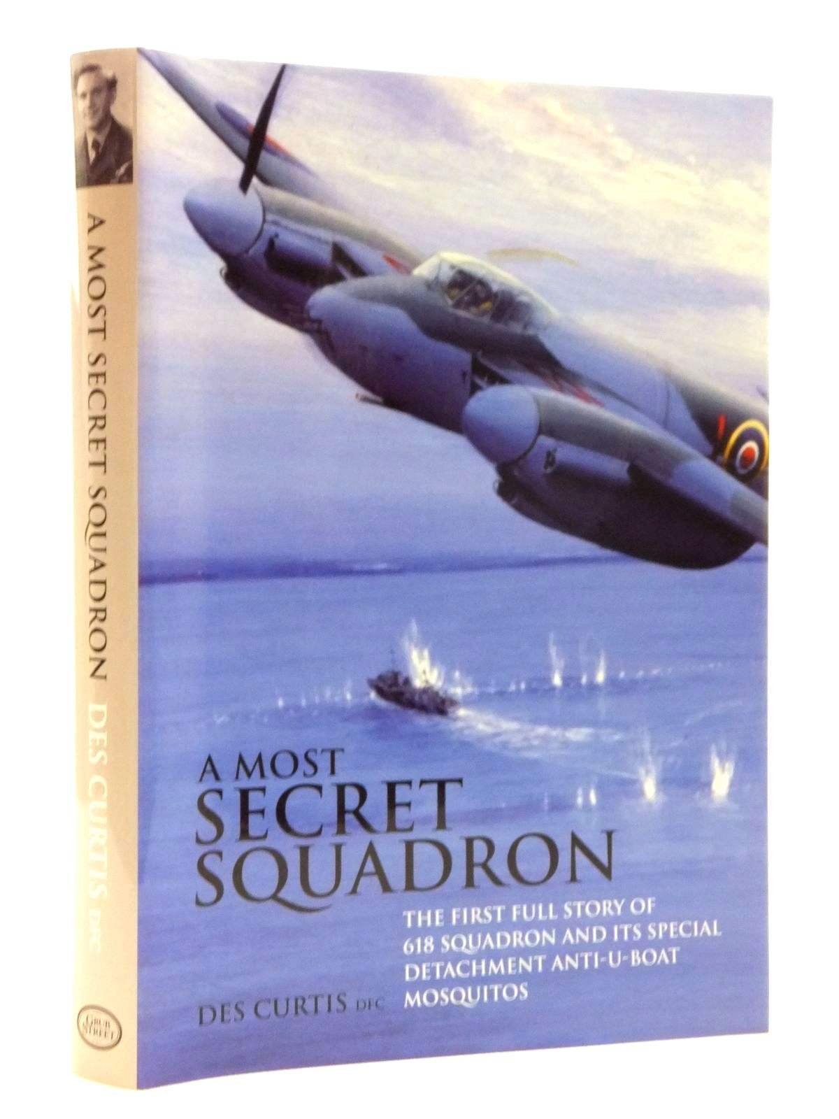 Photo of A MOST SECRET SQUADRON written by Curtis, Des published by Grub Street (STOCK CODE: 1815166)  for sale by Stella & Rose's Books