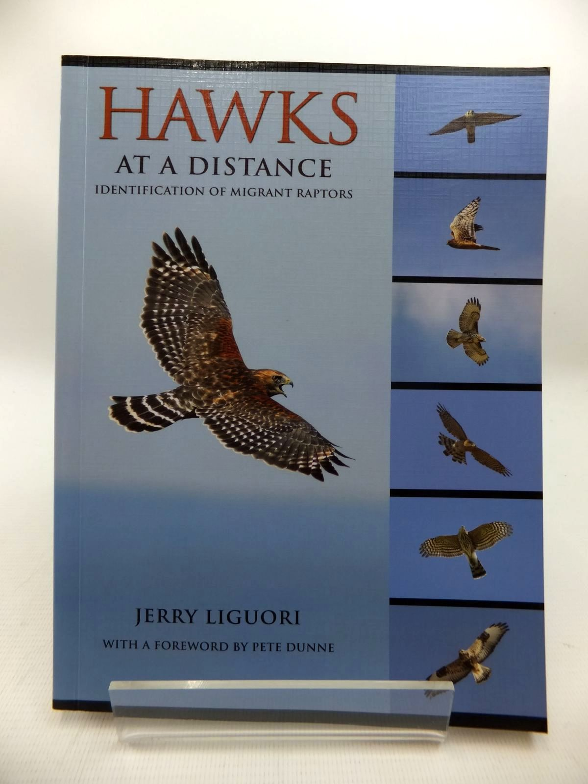 Photo of HAWKS AT A DISTANCE: IDENTIFICATION OF MIGRANT RAPTORS written by Liguori, Jerry published by Princeton University Press (STOCK CODE: 1815190)  for sale by Stella & Rose's Books