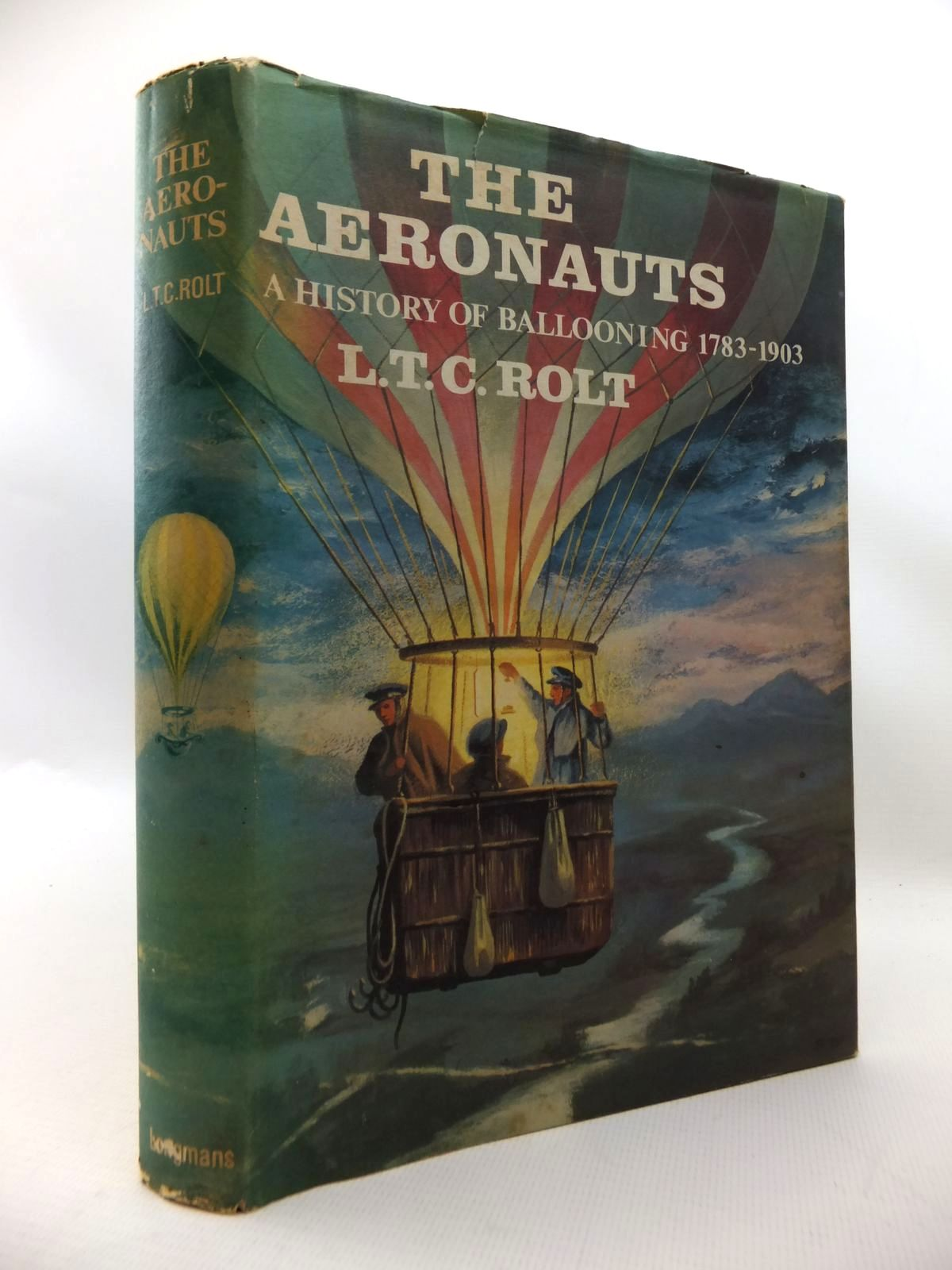 Photo of THE AERONAUTS: A HISTORY OF BALLOONING 1783-1903 written by Rolt, L.T.C. published by Longmans (STOCK CODE: 1815205)  for sale by Stella & Rose's Books