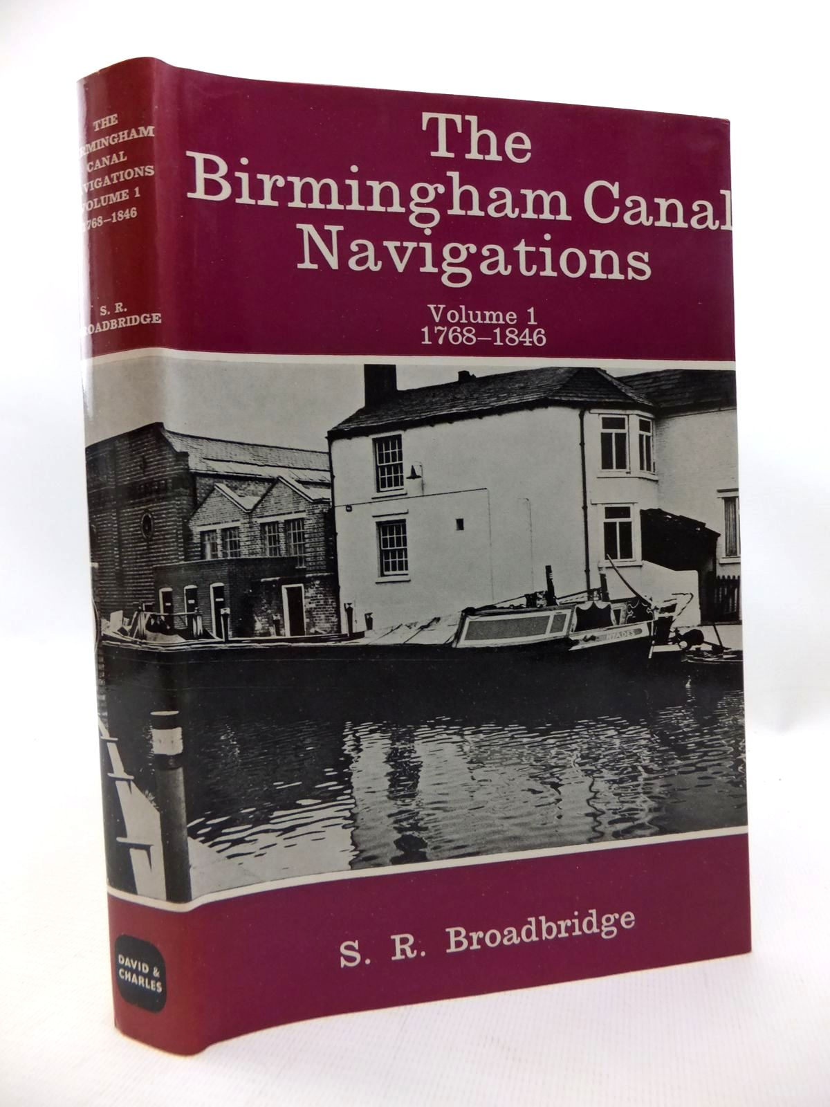 Photo of THE BIRMINGHAM CANAL NAVIGATIONS VOLUME I 1768-1846 written by Broadbridge, S.R. published by David & Charles (STOCK CODE: 1815206)  for sale by Stella & Rose's Books