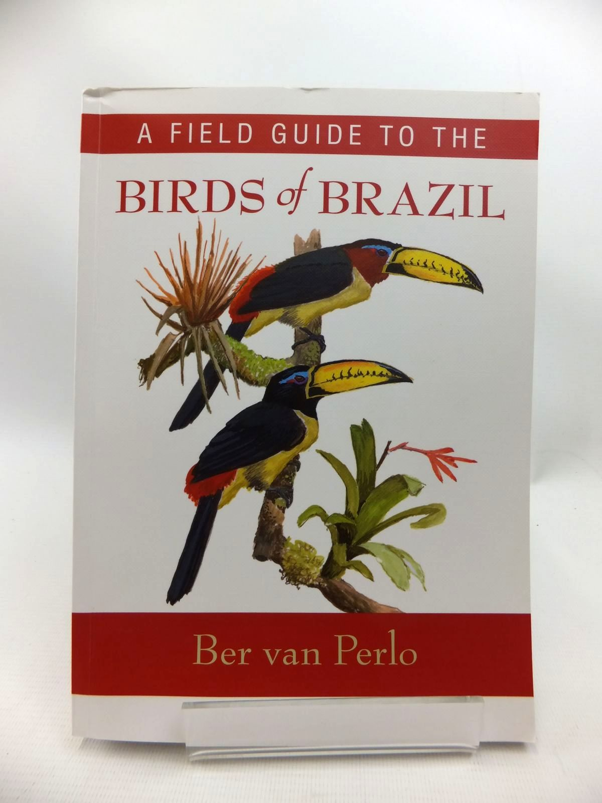 Photo of A FIELD GUIDE TO THE BIRDS OF BRAZIL written by Van Perlo, Ber published by Oxford University Press (STOCK CODE: 1815227)  for sale by Stella & Rose's Books