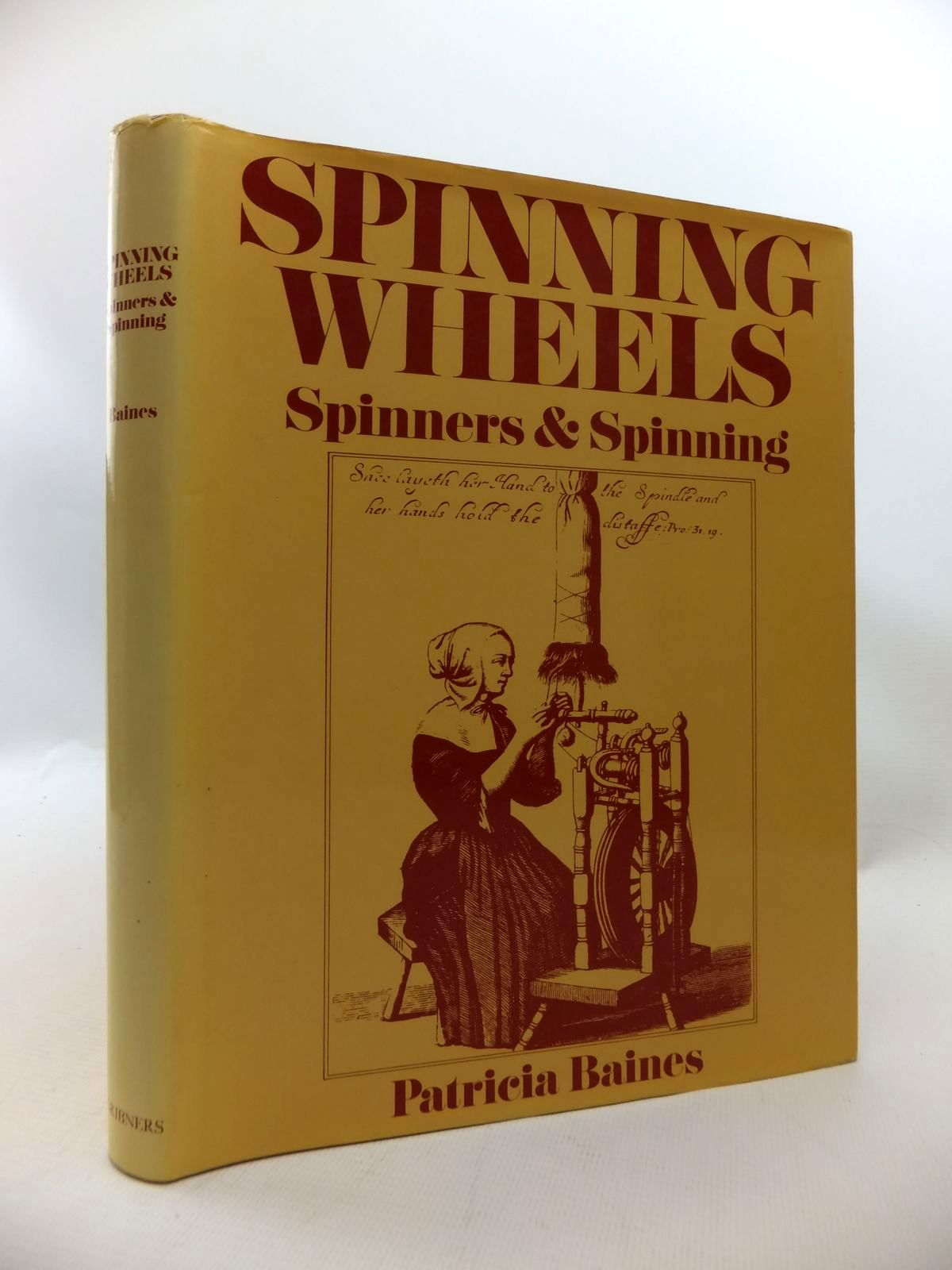 Photo of SPINNING WHEELS: SPINNERS AND SPINNING written by Baines, Patricia published by Charles Scribner's Sons (STOCK CODE: 1815237)  for sale by Stella & Rose's Books