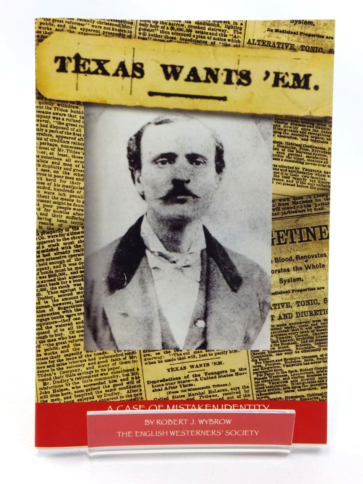 "Photo of ""TEXAS WANTS 'EM"": A CASE OF MISTAKEN IDENTITY written by Wybrow, Robert J. published by The English Westerners' Society (STOCK CODE: 1815250)  for sale by Stella & Rose's Books"