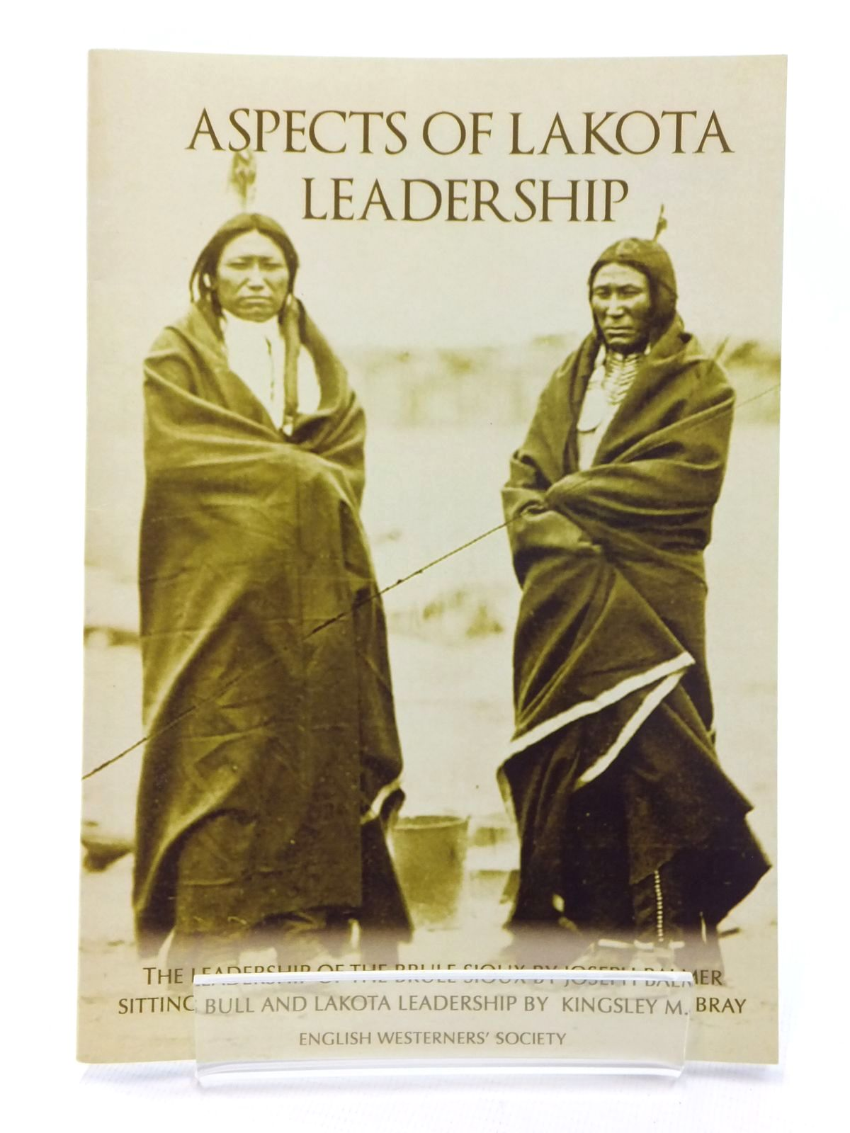 Photo of ASPECTS OF LAKOTA LEADERSHIP written by Balmer, Joseph<br />Bray, Kingsley M. published by The English Westerners' Society (STOCK CODE: 1815258)  for sale by Stella & Rose's Books