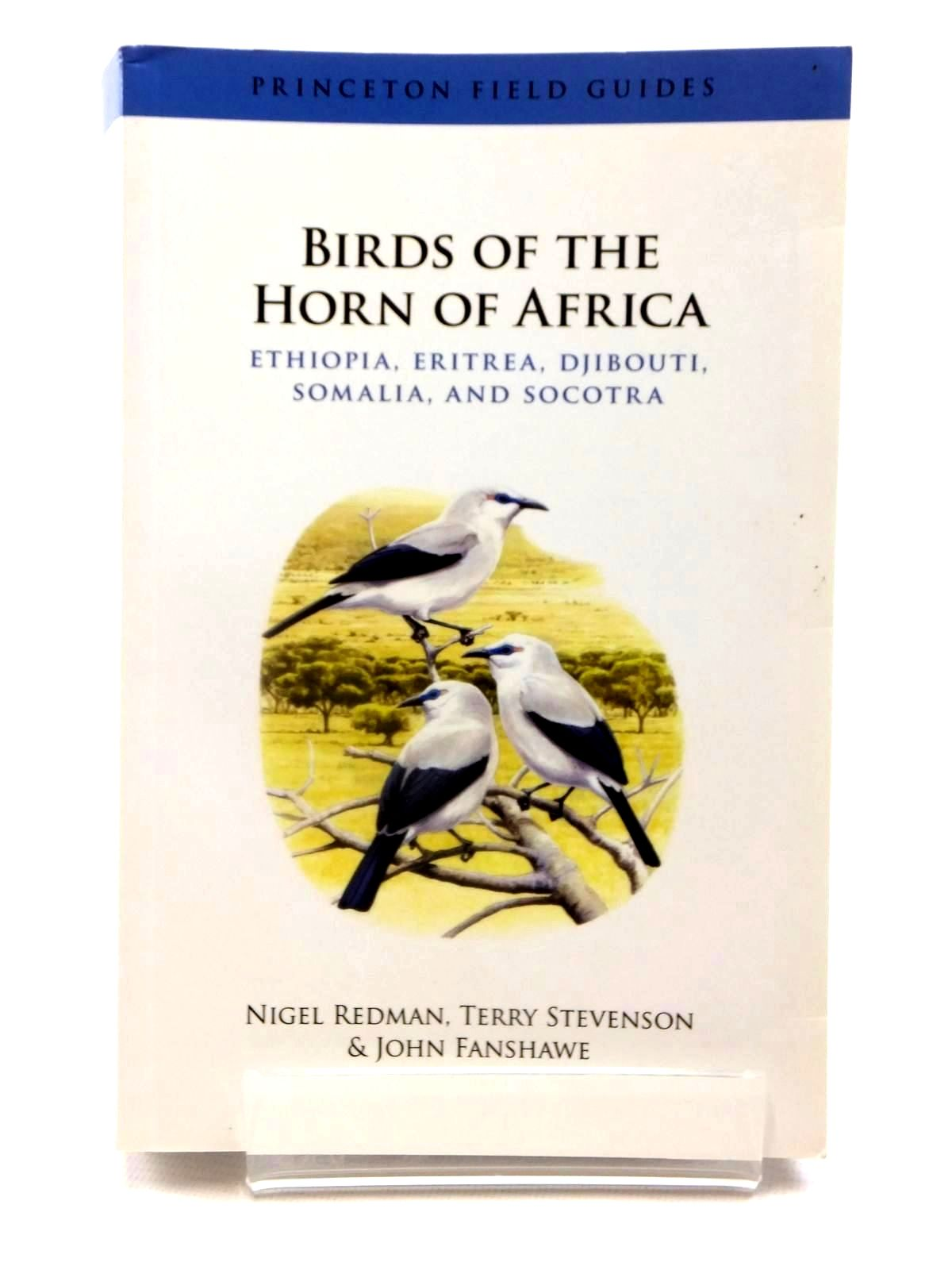 Photo of BIRDS OF THE HORN OF AFRICA (PRINCETON FIELD GUIDES) written by Redman, Nigel<br />Stevenson, Terry<br />Fanshawe, John illustrated by Gale, John<br />Small, Brian published by Princeton University Press (STOCK CODE: 1815266)  for sale by Stella & Rose's Books