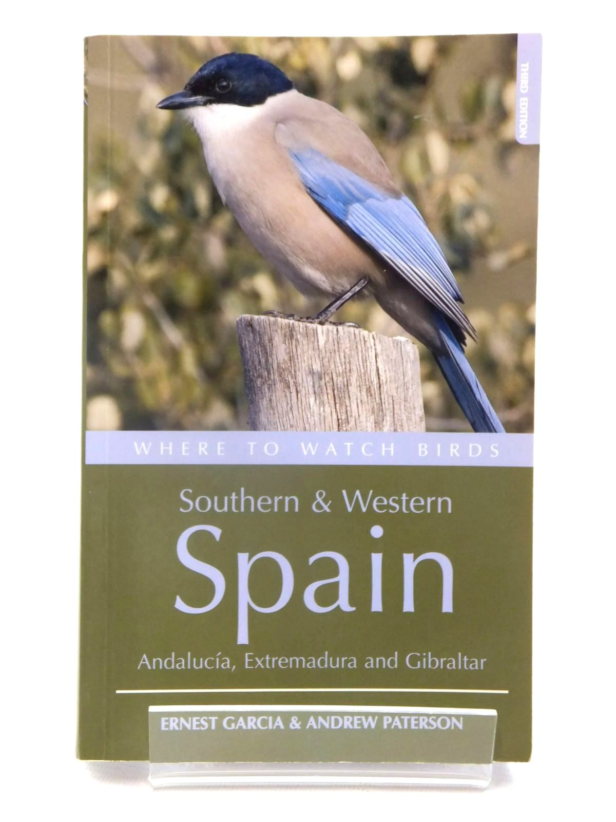 Photo of WHERE TO WATCH BIRDS SOUTHERN & WESTERN SPAIN written by Garcia, Ernest<br />Paterson, Andrew published by Christopher Helm (STOCK CODE: 1815271)  for sale by Stella & Rose's Books