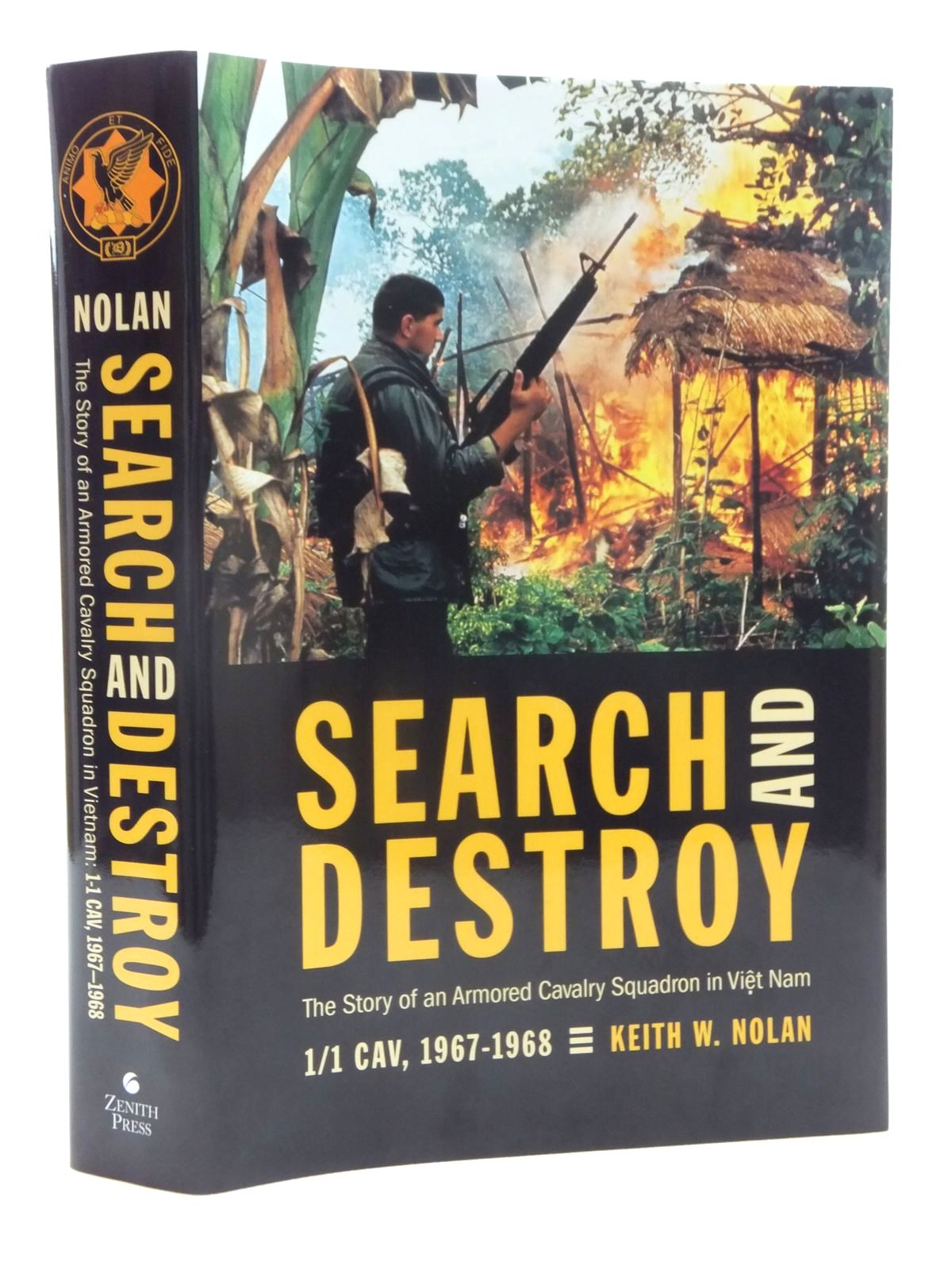 Photo of SEARCH AND DESTROY: THE STORY OF AN ARMORED CAVALRY SQUADRON IN VIETNAM: 1-1 CAV, 1967-1968 written by Nolan, Keith William published by Zenith Press (STOCK CODE: 1815343)  for sale by Stella & Rose's Books