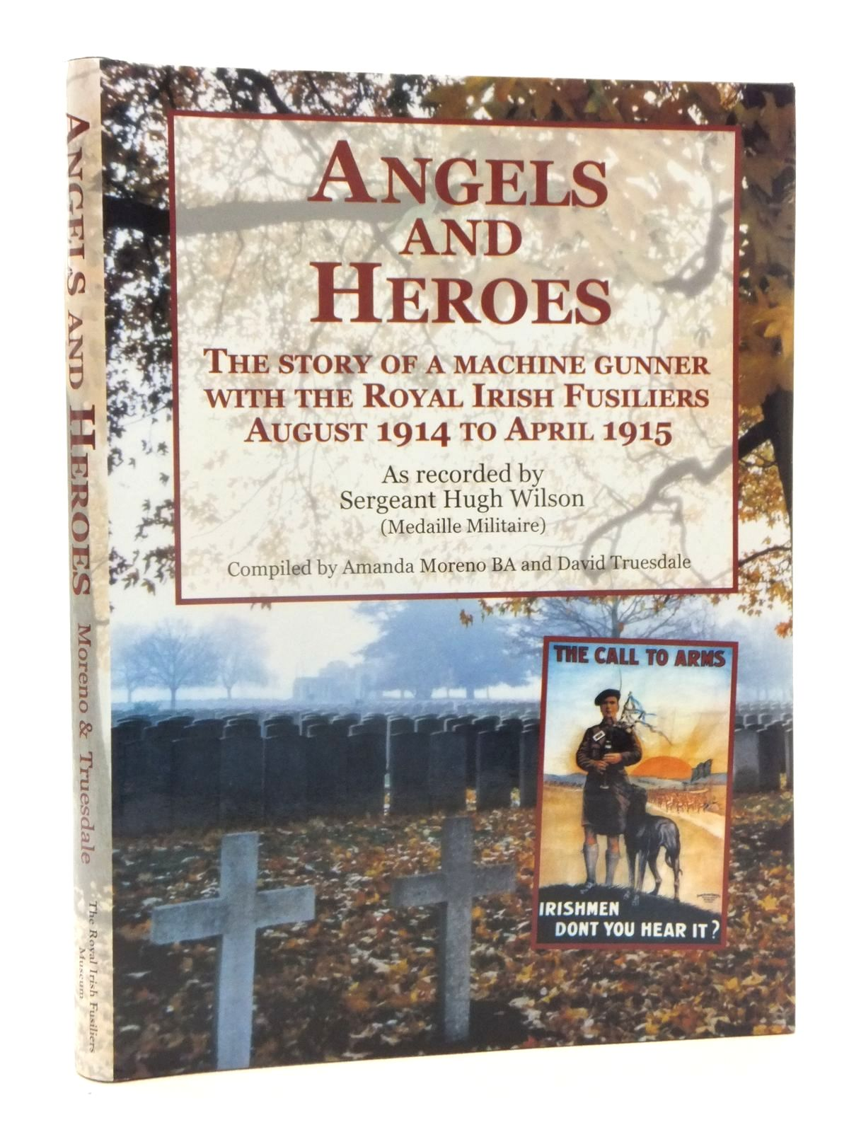 Photo of ANGELS AND HEROES written by Wilson, Hugh<br />Moreno, Amanda<br />Truesdale, David published by The Royal Irish Fusiliers Museum (STOCK CODE: 1815348)  for sale by Stella & Rose's Books