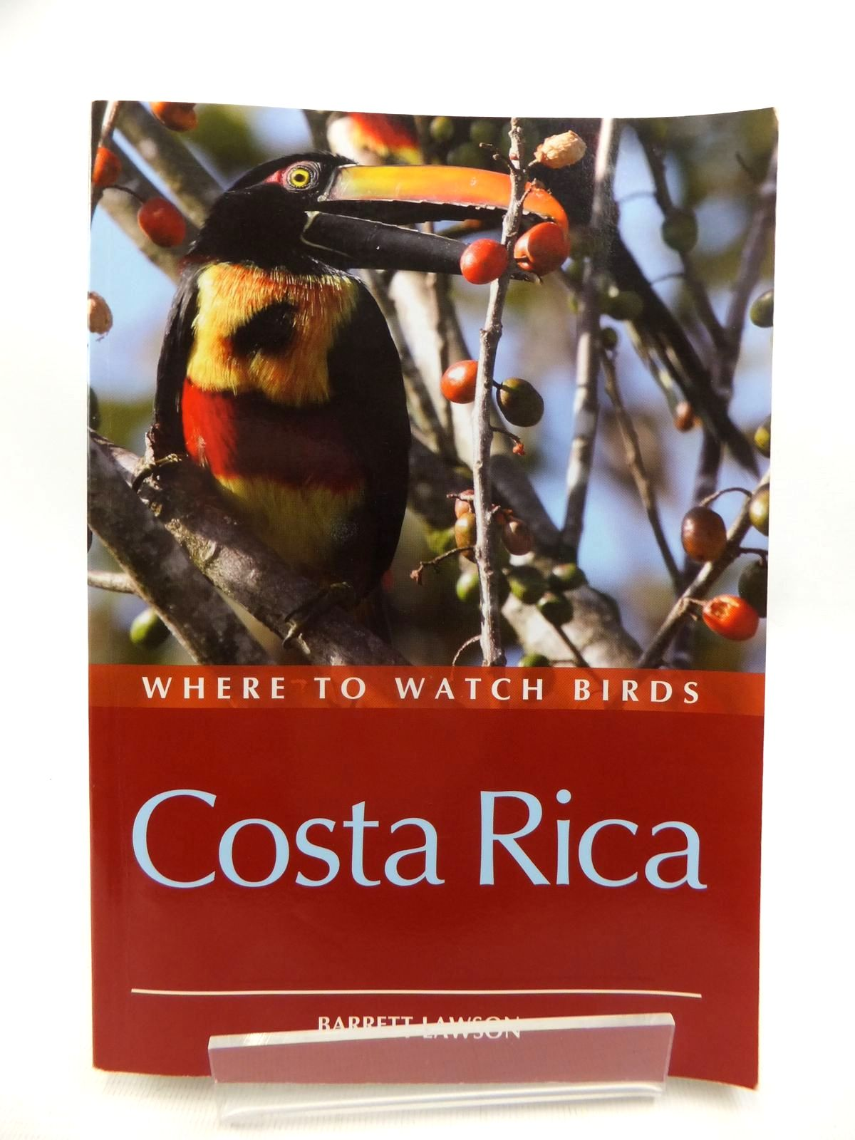 Photo of WHERE TO WATCH BIRDS COSTA RICA written by Lawson, Barrett published by Christopher Helm (STOCK CODE: 1815384)  for sale by Stella & Rose's Books