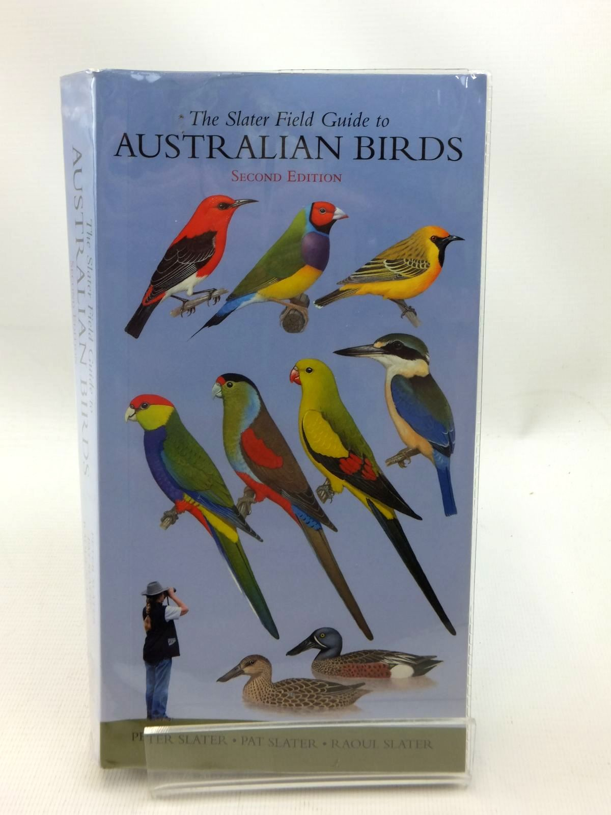 Photo of THE SLATER FIELD GUIDE TO AUSTRALIAN BIRDS written by Slater, Peter<br />Slater, Pat<br />Slater, Raoul published by Reed New Holland (STOCK CODE: 1815385)  for sale by Stella & Rose's Books
