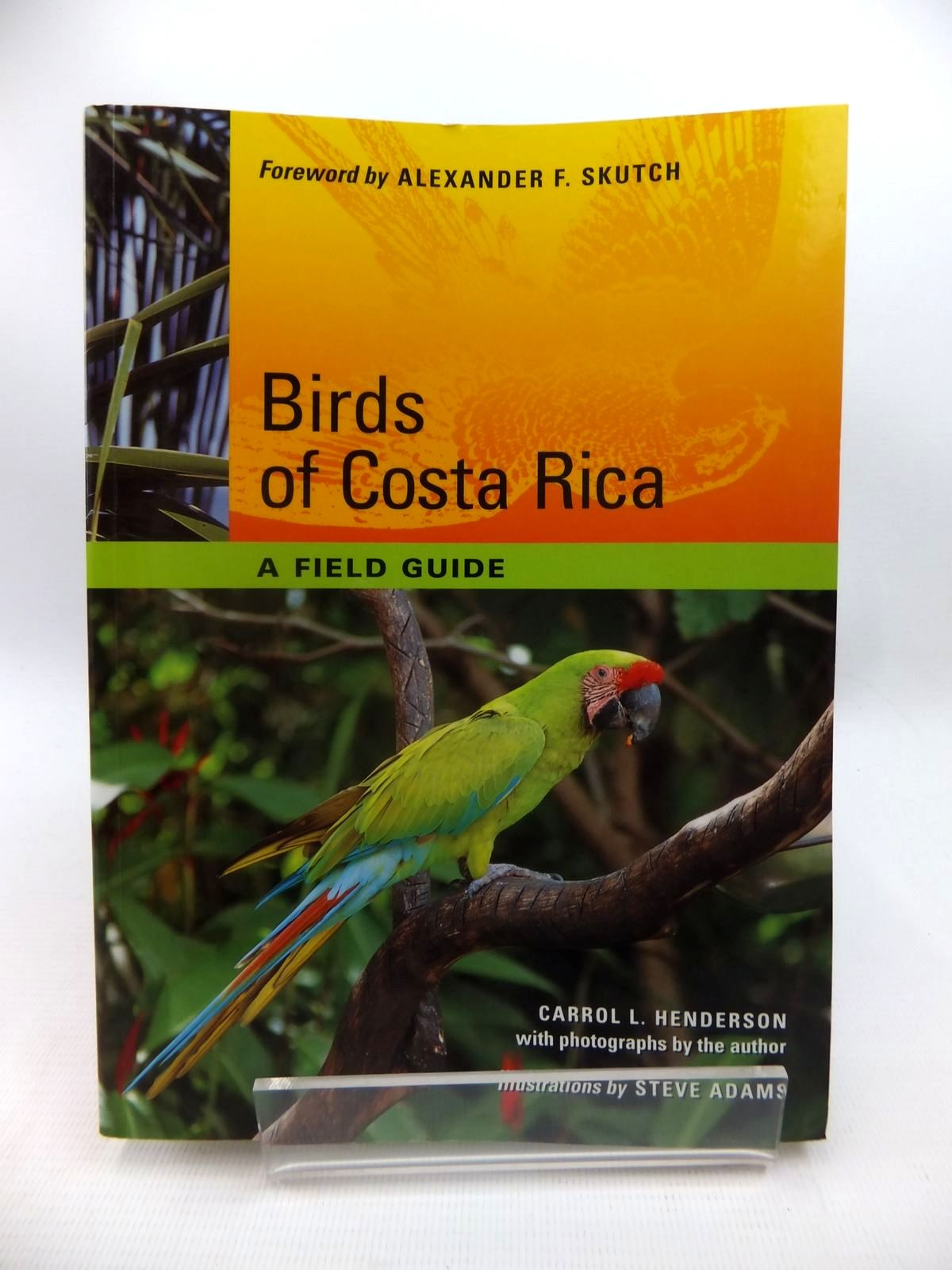 Photo of BIRDS OF COSTA RICA A FIELD GUIDE written by Henderson, Carrol L. published by University of Texas Press (STOCK CODE: 1815386)  for sale by Stella & Rose's Books