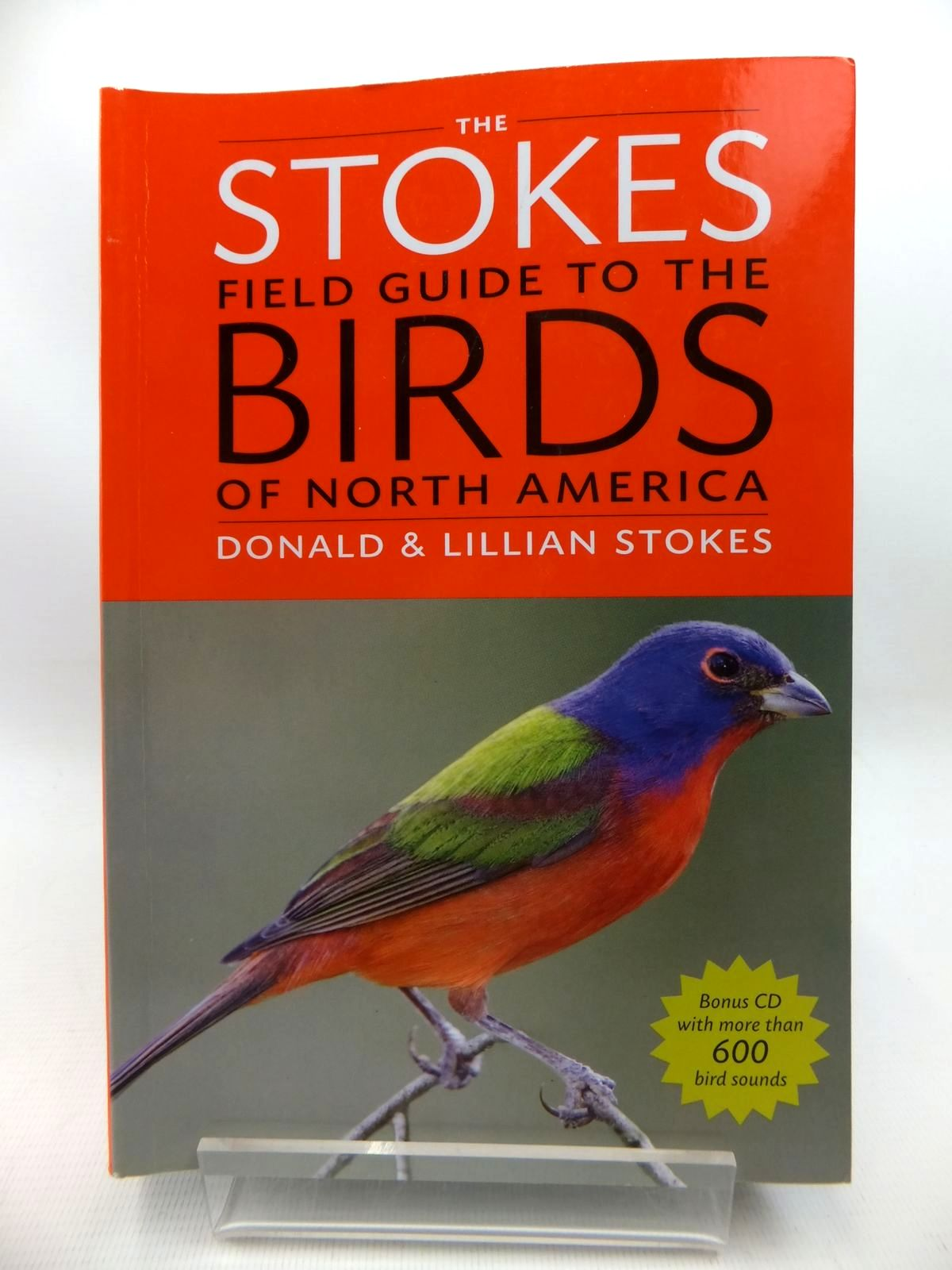 Photo of THE STOKES FIELD GUIDE TO THE BIRDS OF NORTH AMERICA written by Stokes, Donald<br />Stokes, Lillian published by Little, Brown and Company (STOCK CODE: 1815387)  for sale by Stella & Rose's Books