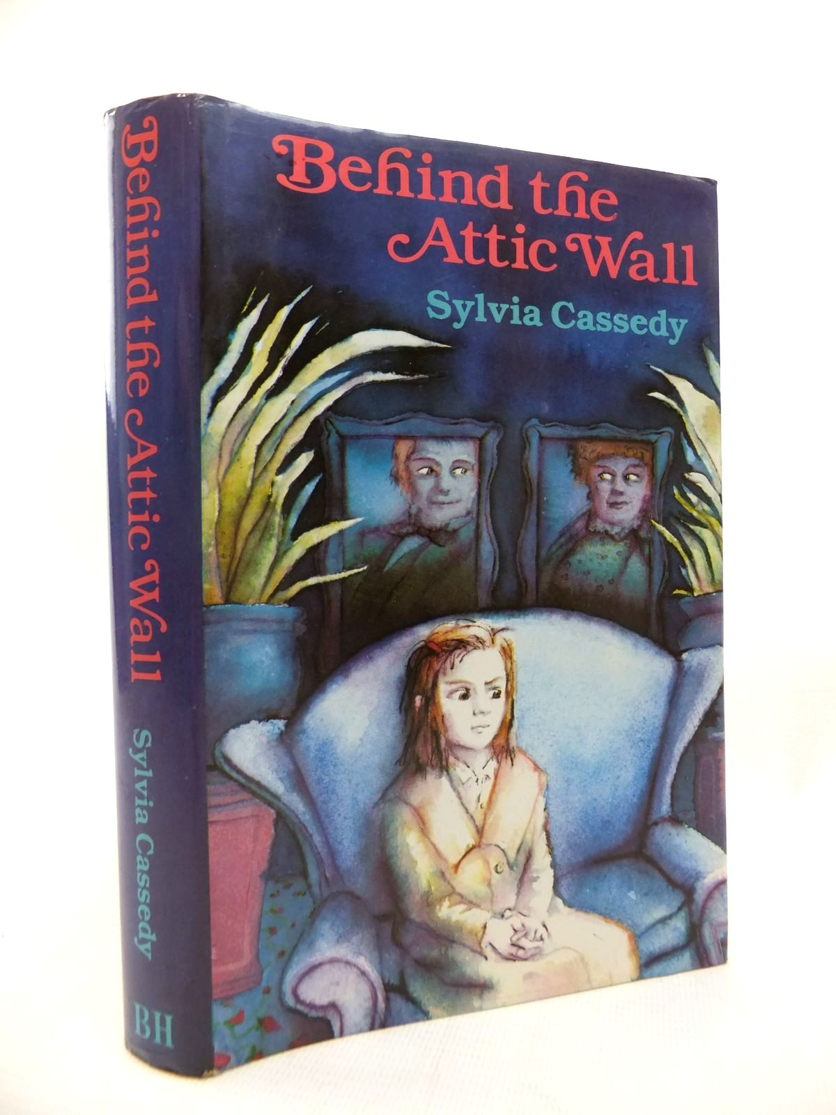 Photo of BEHIND THE ATTIC WALL written by Cassedy, Sylvia published by The Bodley Head (STOCK CODE: 1815396)  for sale by Stella & Rose's Books