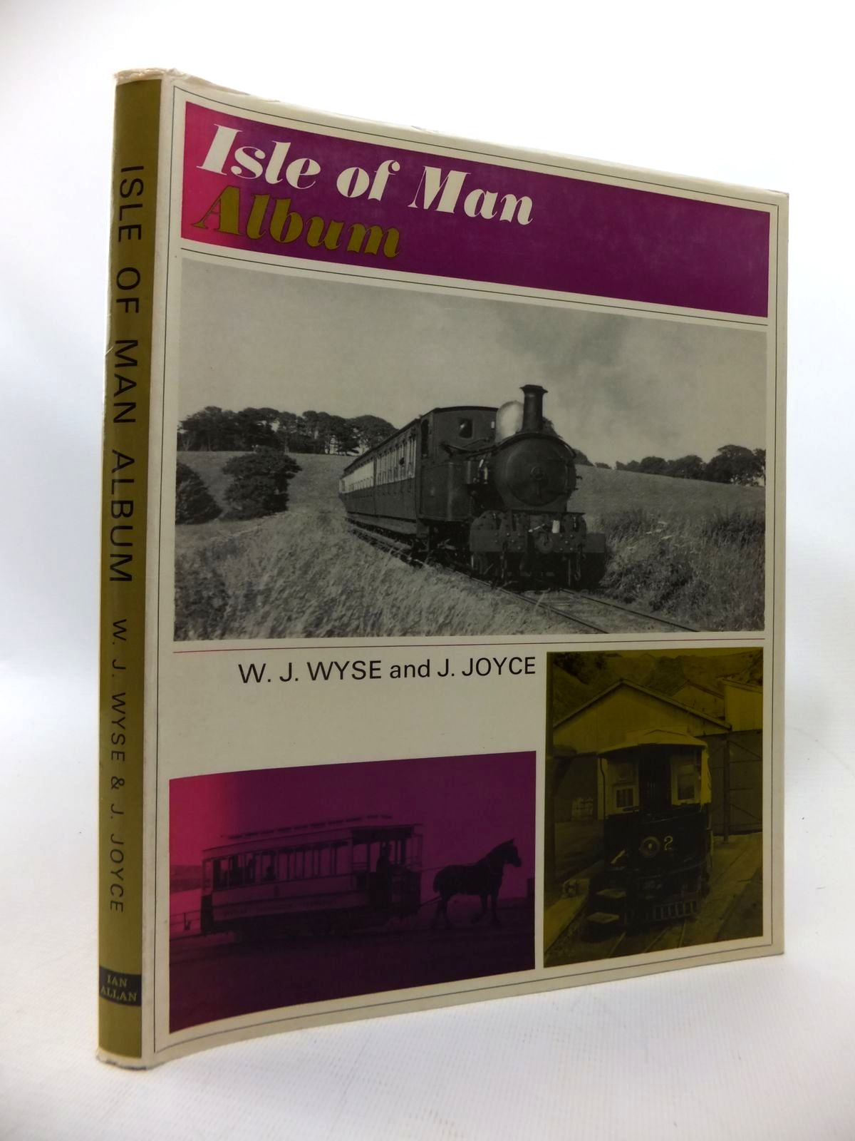 Photo of ISLE OF MAN ALBUM written by Wyse, W.J.<br />Joyce, J. published by Ian Allan (STOCK CODE: 1815402)  for sale by Stella & Rose's Books