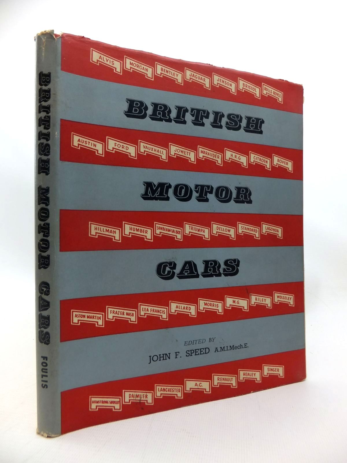 Photo of BRITISH MOTOR CARS written by Speed, John F. published by G.T. Foulis (STOCK CODE: 1815407)  for sale by Stella & Rose's Books