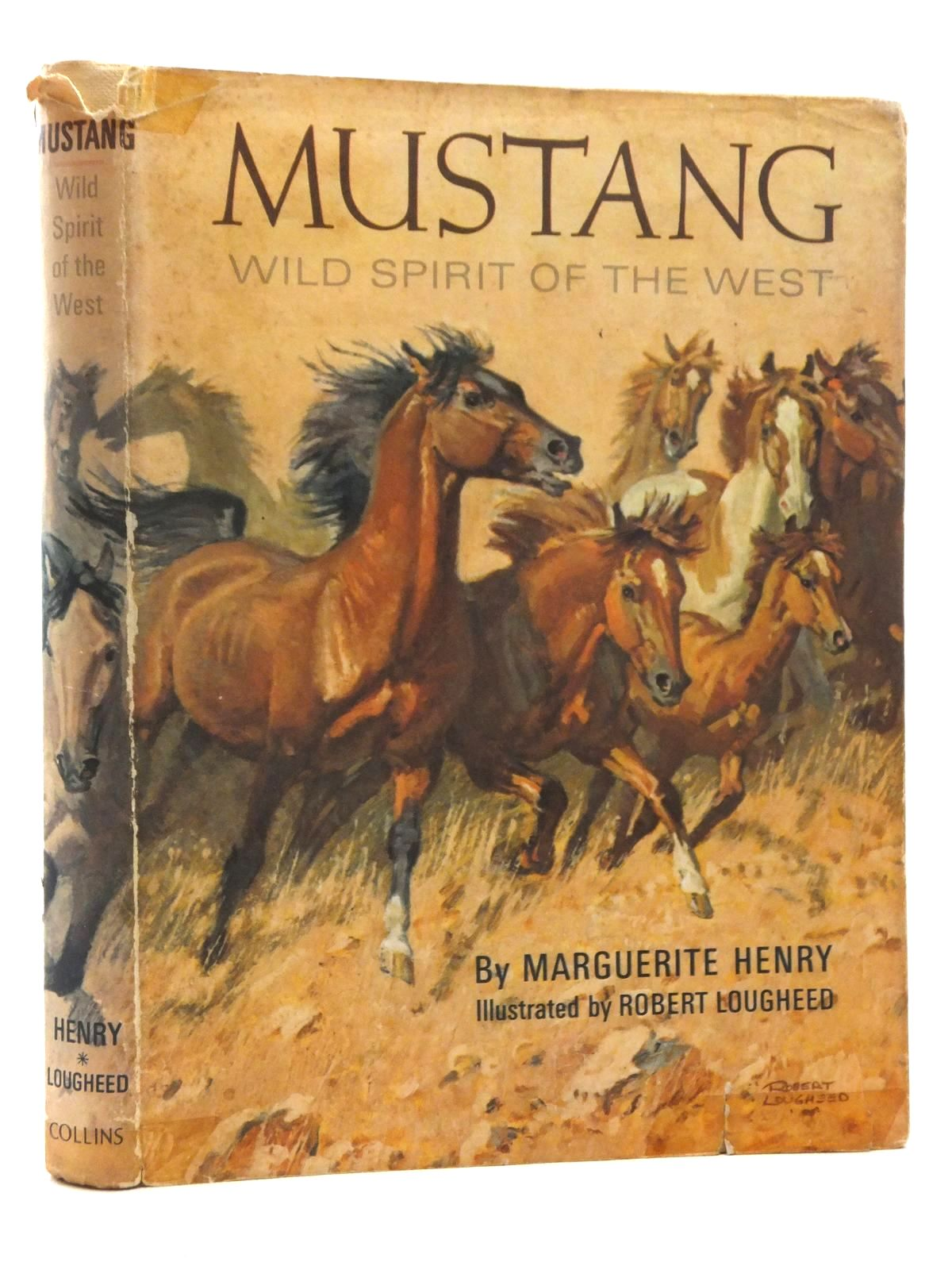 Photo of MUSTANG: WILD SPIRIT OF THE WEST written by Henry, Marguerite illustrated by Lougheed, Robert published by Collins (STOCK CODE: 1815413)  for sale by Stella & Rose's Books