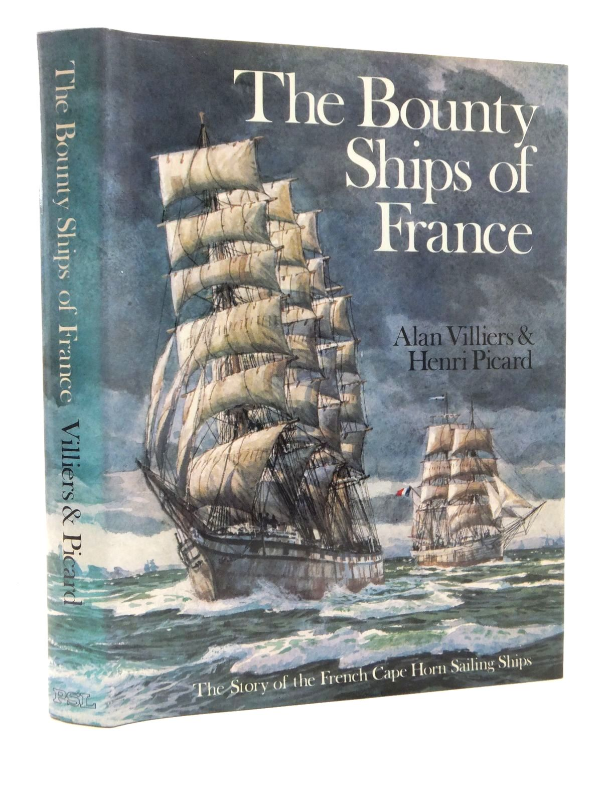 Photo of THE BOUNTY SHIPS OF FRANCE written by Villiers, Alan J.<br />Picard, Henri published by Patrick Stephens Limited (STOCK CODE: 1815421)  for sale by Stella & Rose's Books
