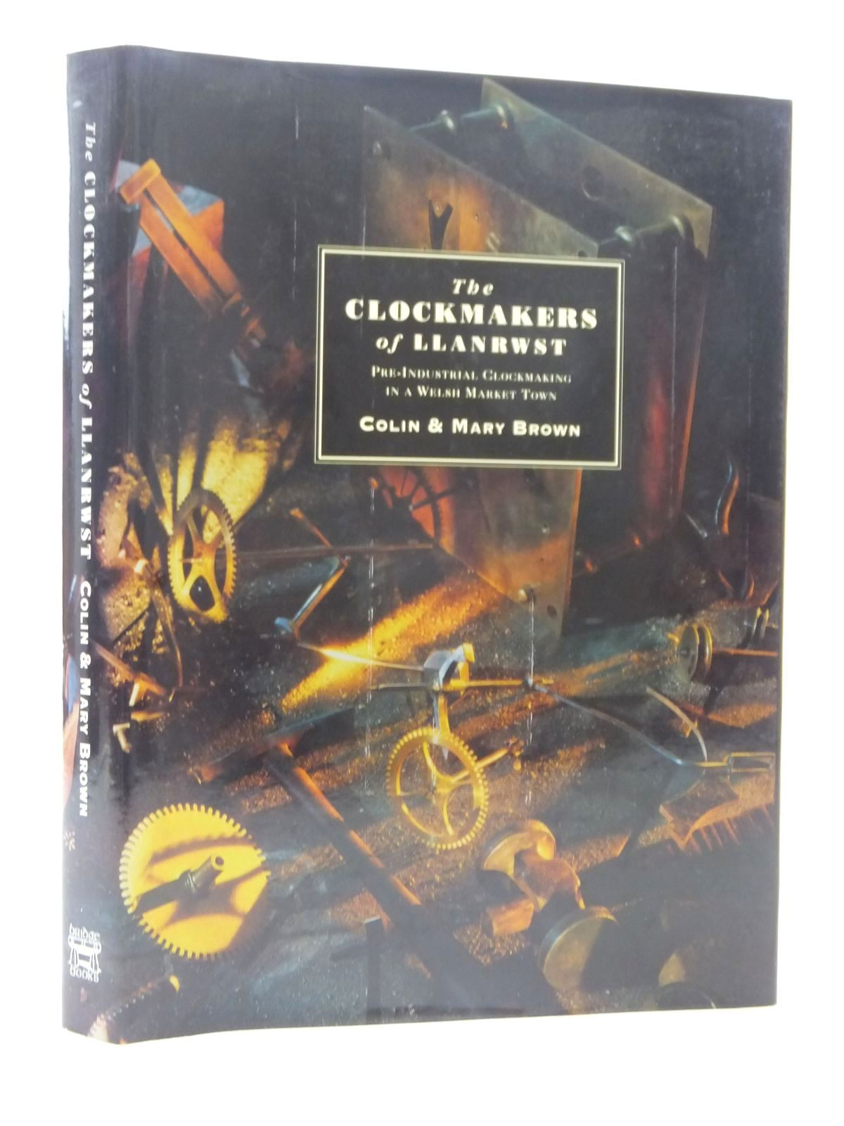 Photo of THE CLOCKMAKERS OF LLANRWST PRE-INDUSTRIAL CLOCKMAKING IN A WELSH MARKET TOWN written by Brown, Colin<br />Brown, Mary published by Bridge Books (STOCK CODE: 1815463)  for sale by Stella & Rose's Books