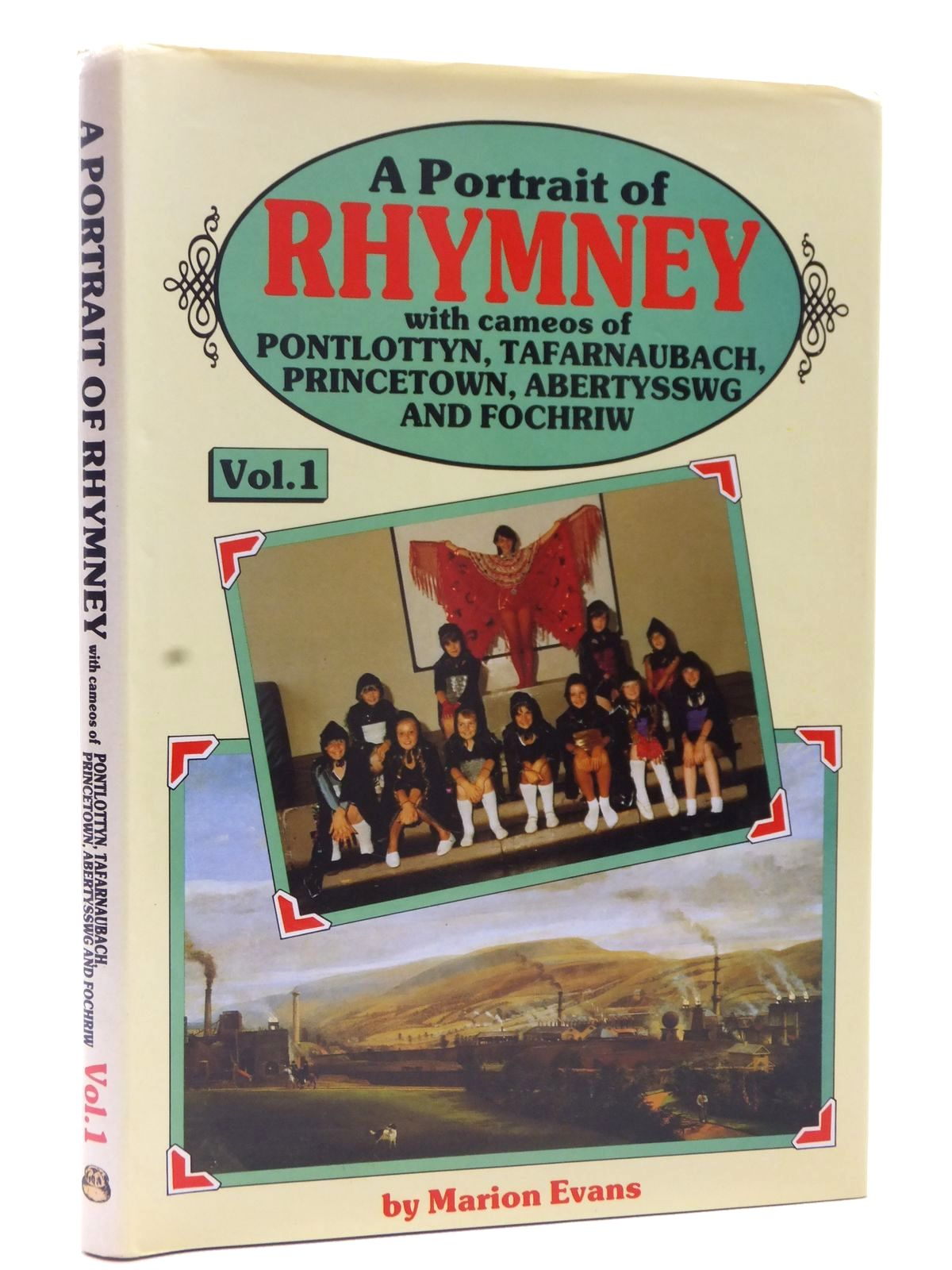 Photo of A PORTRAIT OF RHYMNEY VOLUME 1 written by Evans, Marion published by Old Bakehouse Publications (STOCK CODE: 1815482)  for sale by Stella & Rose's Books