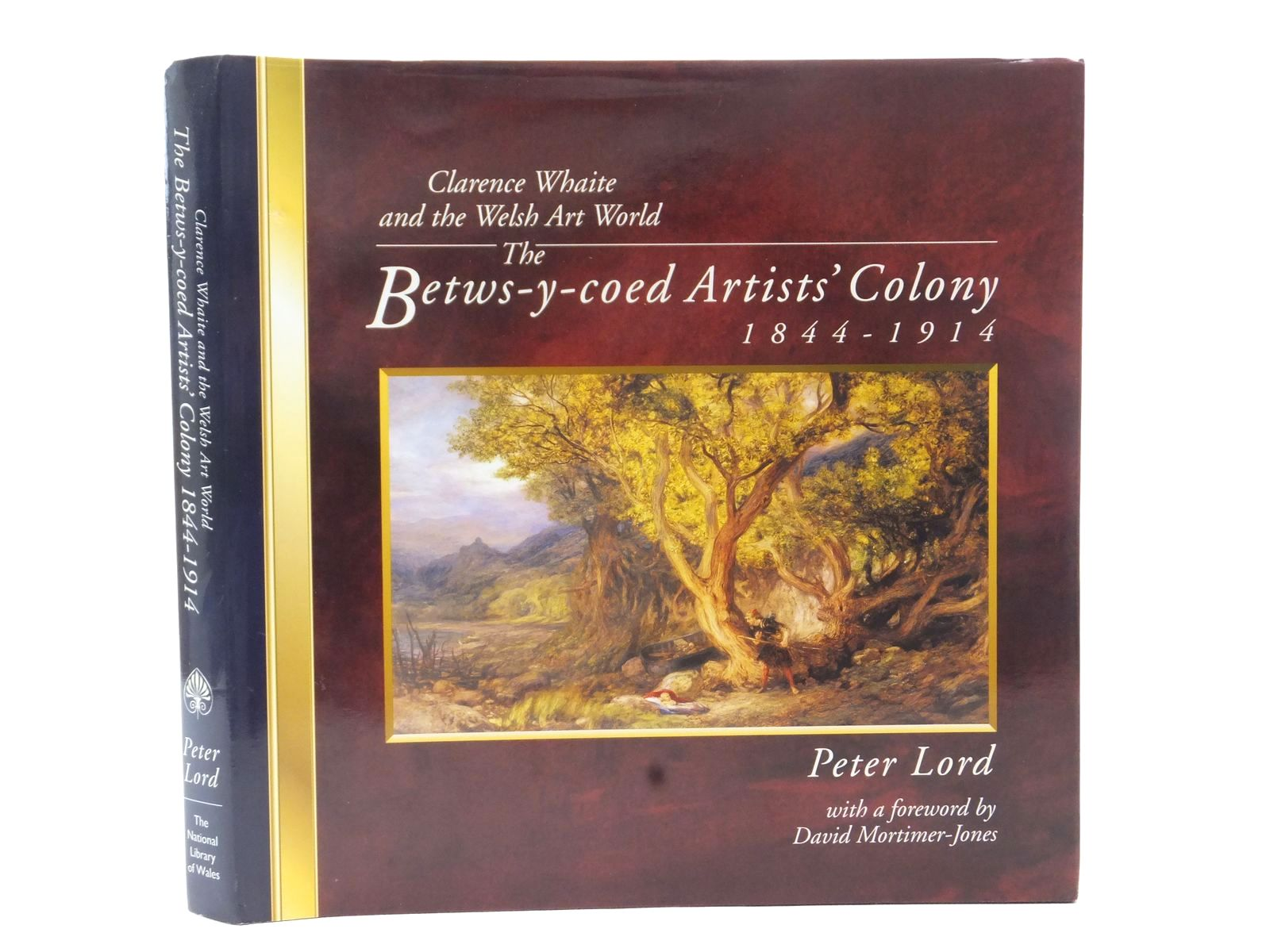 Photo of CLARENCE WHAITE AND THE WELSH ART WORLD: THE BETWS-Y-COED ARTISTS' COLONY 1844-1914 written by Lord, Peter illustrated by Whaite, Henry Clarence<br />et al., published by The National Library of Wales (STOCK CODE: 1815484)  for sale by Stella & Rose's Books