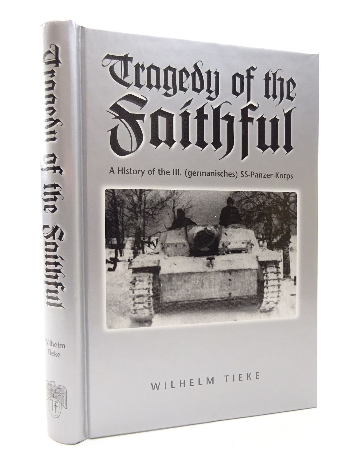 Photo of TRAGEDY OF THE FAITHFUL written by Tieke, Wilhelm published by J.J. Fedorowicz Publishing, Inc. (STOCK CODE: 1815494)  for sale by Stella & Rose's Books