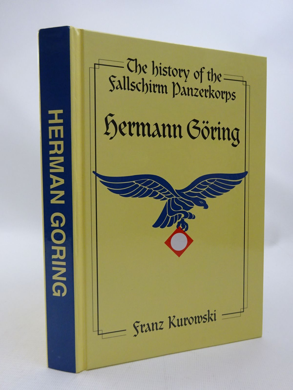 Photo of THE HISTORY OF THE FALLSCHIRMPANZERKORPS HERMANN GORING SOLDIERS OF THE REICHMARSCHALL written by Kurowski, Franz published by J.J. Fedorowicz Publishing, Inc. (STOCK CODE: 1815495)  for sale by Stella & Rose's Books