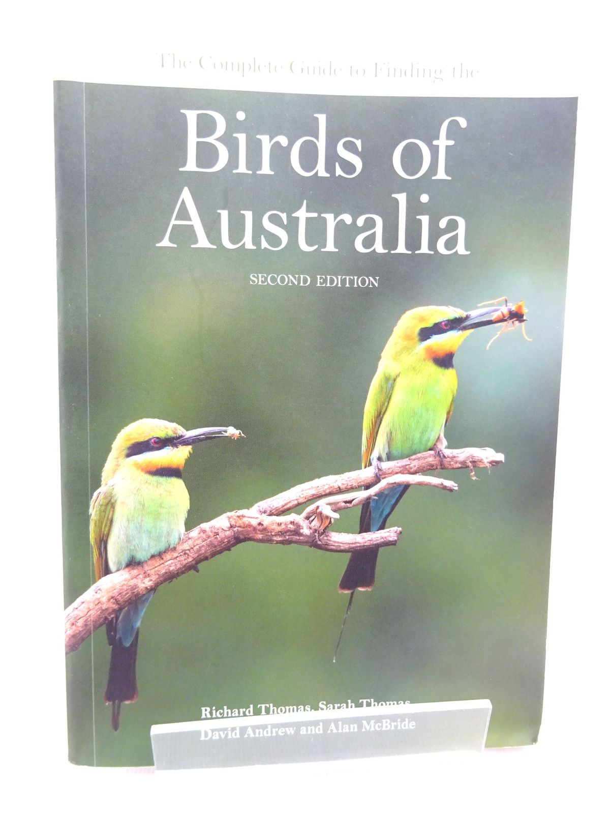 Photo of THE COMPLETE GUIDE TO FINDING THE BIRDS OF AUSTRALIA written by Thomas, Richard<br />Thomas, Sarah<br />Andrew, David<br />McBride, Alan published by Csiro Publishing (STOCK CODE: 1815512)  for sale by Stella & Rose's Books