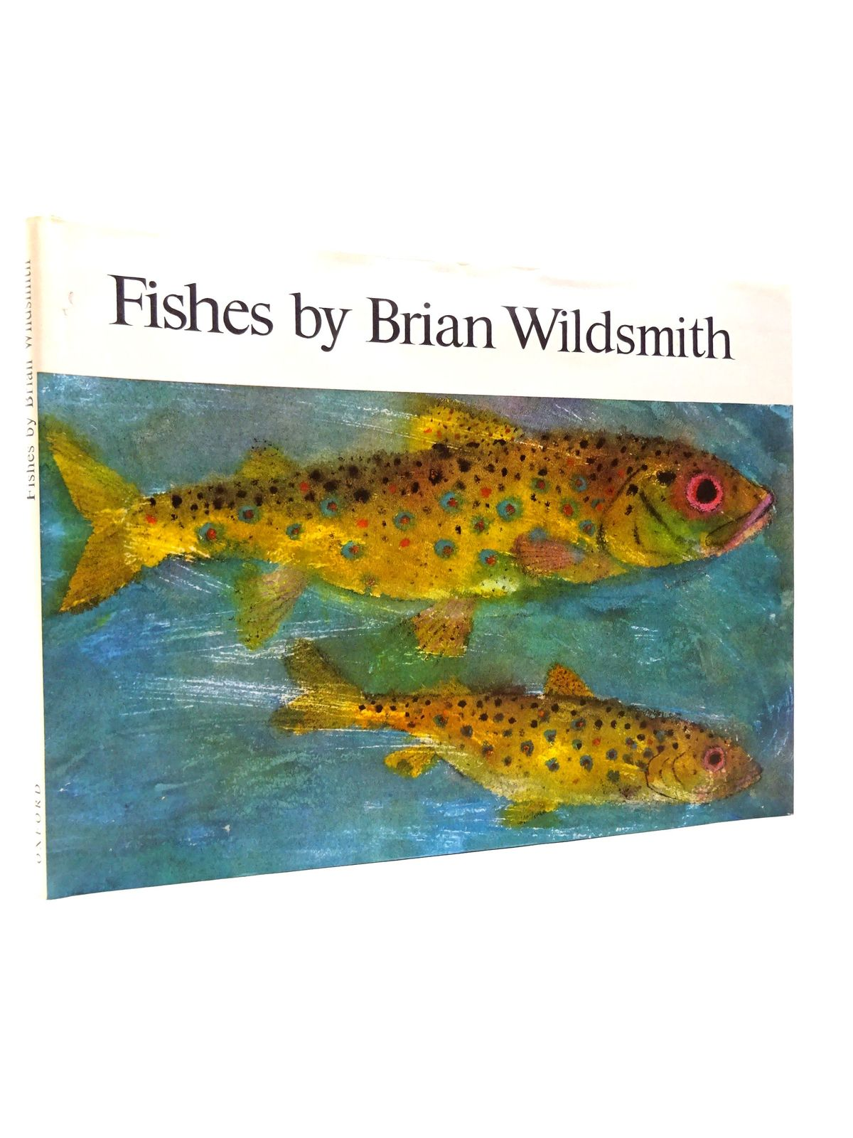 Photo of FISHES written by Wildsmith, Brian illustrated by Wildsmith, Brian published by Oxford University Press (STOCK CODE: 1815518)  for sale by Stella & Rose's Books