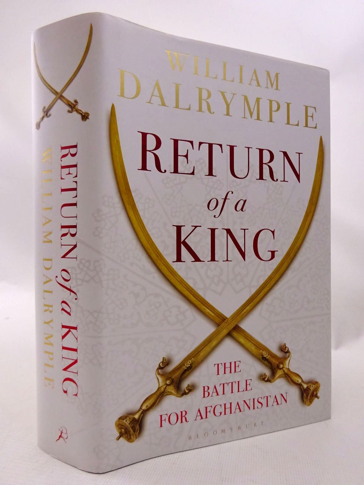 Photo of RETURN OF A KING: THE BATTLE FOR AFGHANISTAN written by Dalrymple, William published by Bloomsbury (STOCK CODE: 1815547)  for sale by Stella & Rose's Books