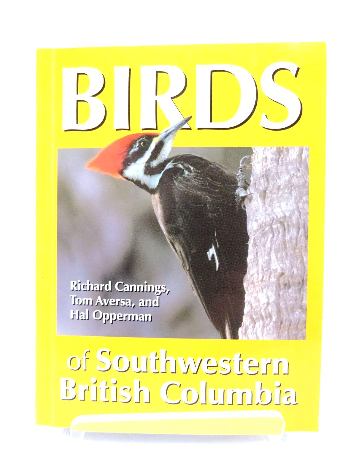 Photo of BIRDS OF SOUTHWESTERN BRITISH COLUMBIA written by Cannings, Richard<br />Aversa, Tom<br />Opperman, Hal published by Heritage House Publishing Company Ltd. (STOCK CODE: 1815569)  for sale by Stella & Rose's Books