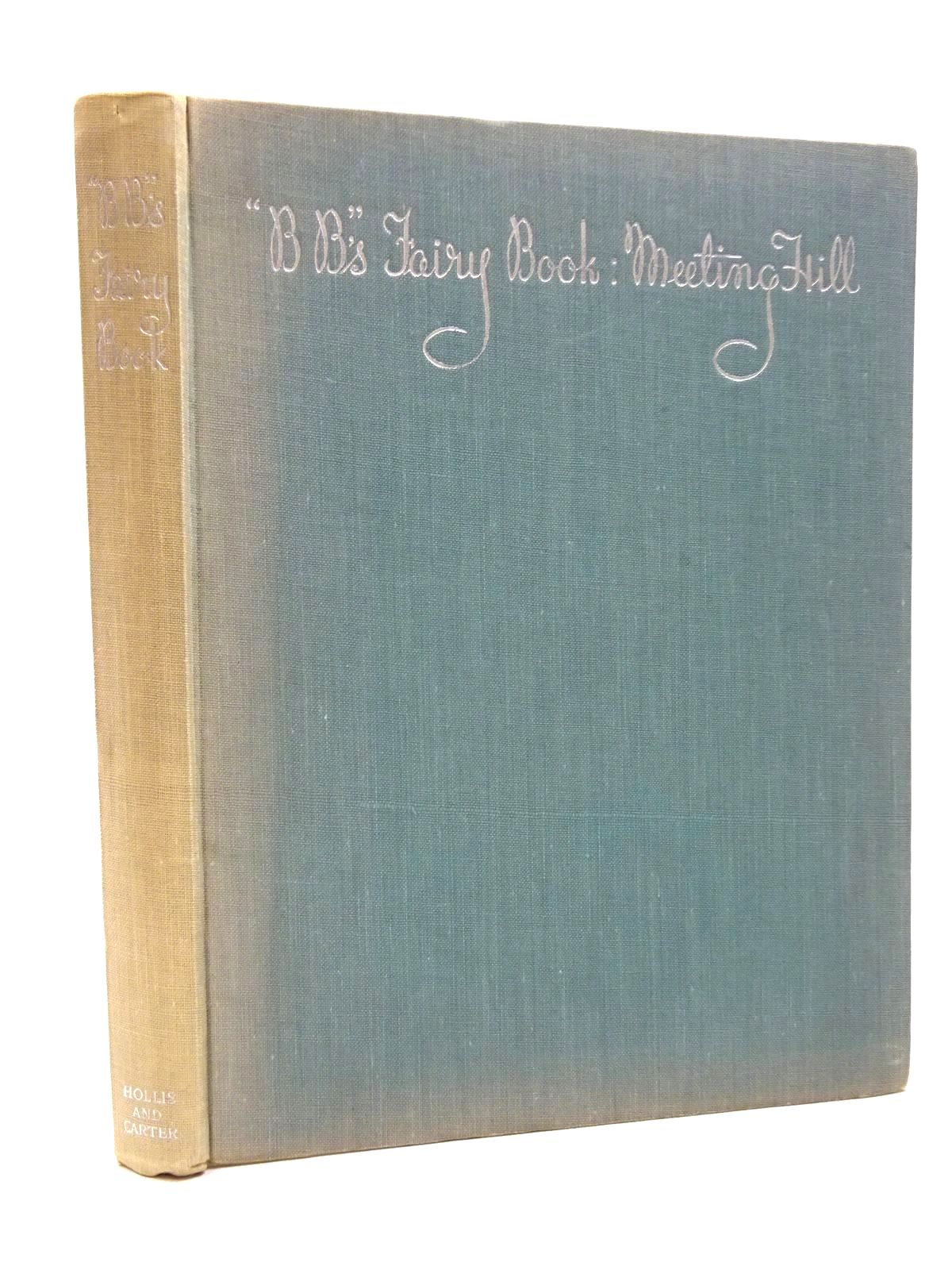 Photo of MEETING HILL: BB'S FAIRY BOOK written by BB,  illustrated by BB,  published by Hollis & Carter (STOCK CODE: 1815629)  for sale by Stella & Rose's Books